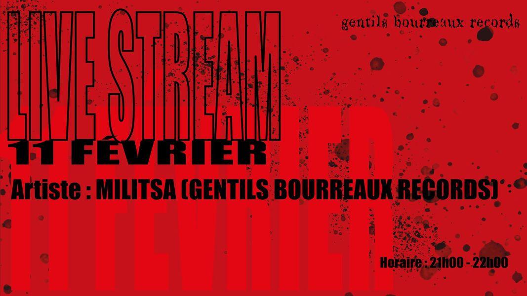 Gentils Bourreaux invite : Militsa