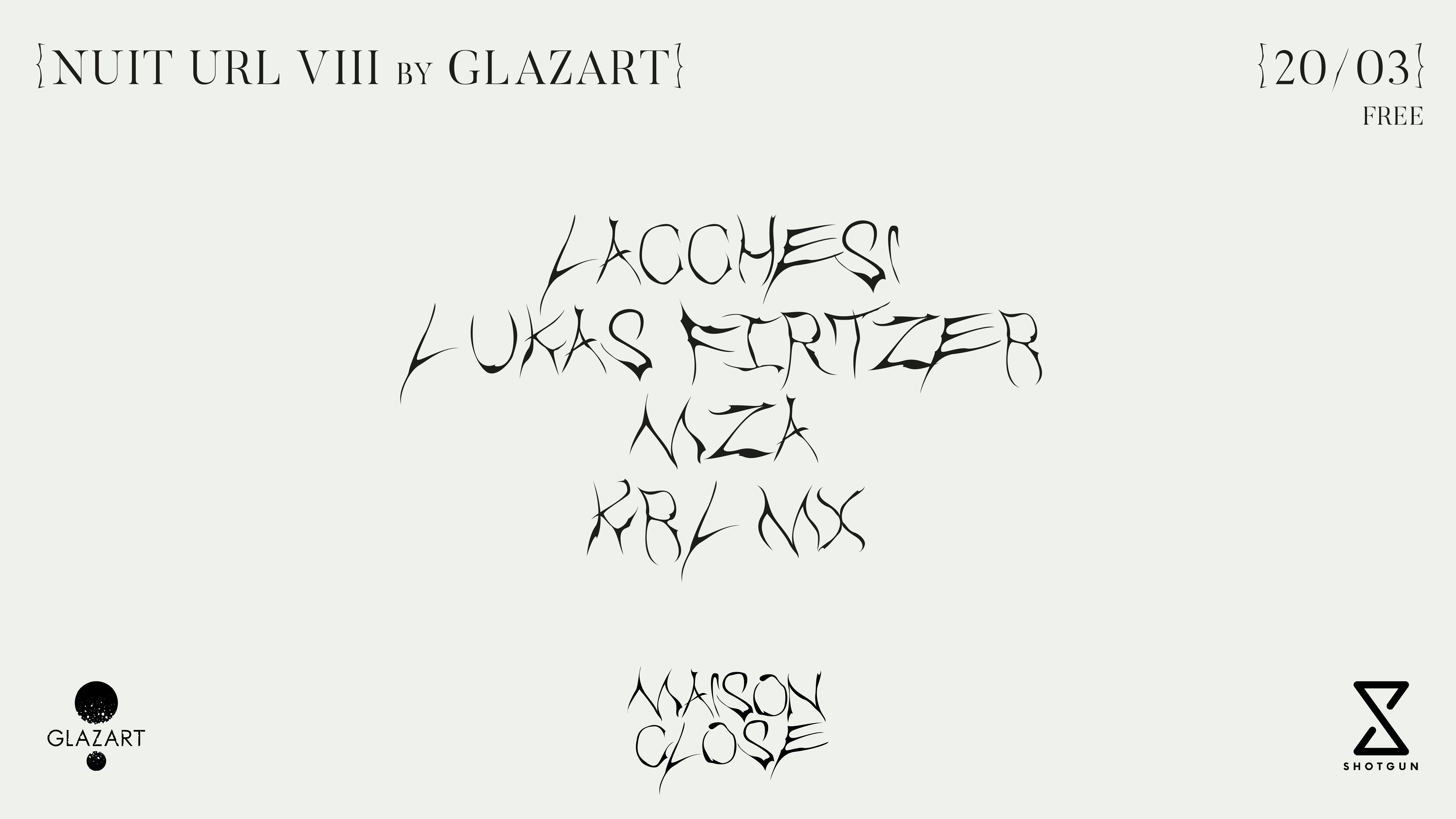 NUIT URL VIII w/ Lacchesi, Lukas Firtzer, MZA & Krl Mx