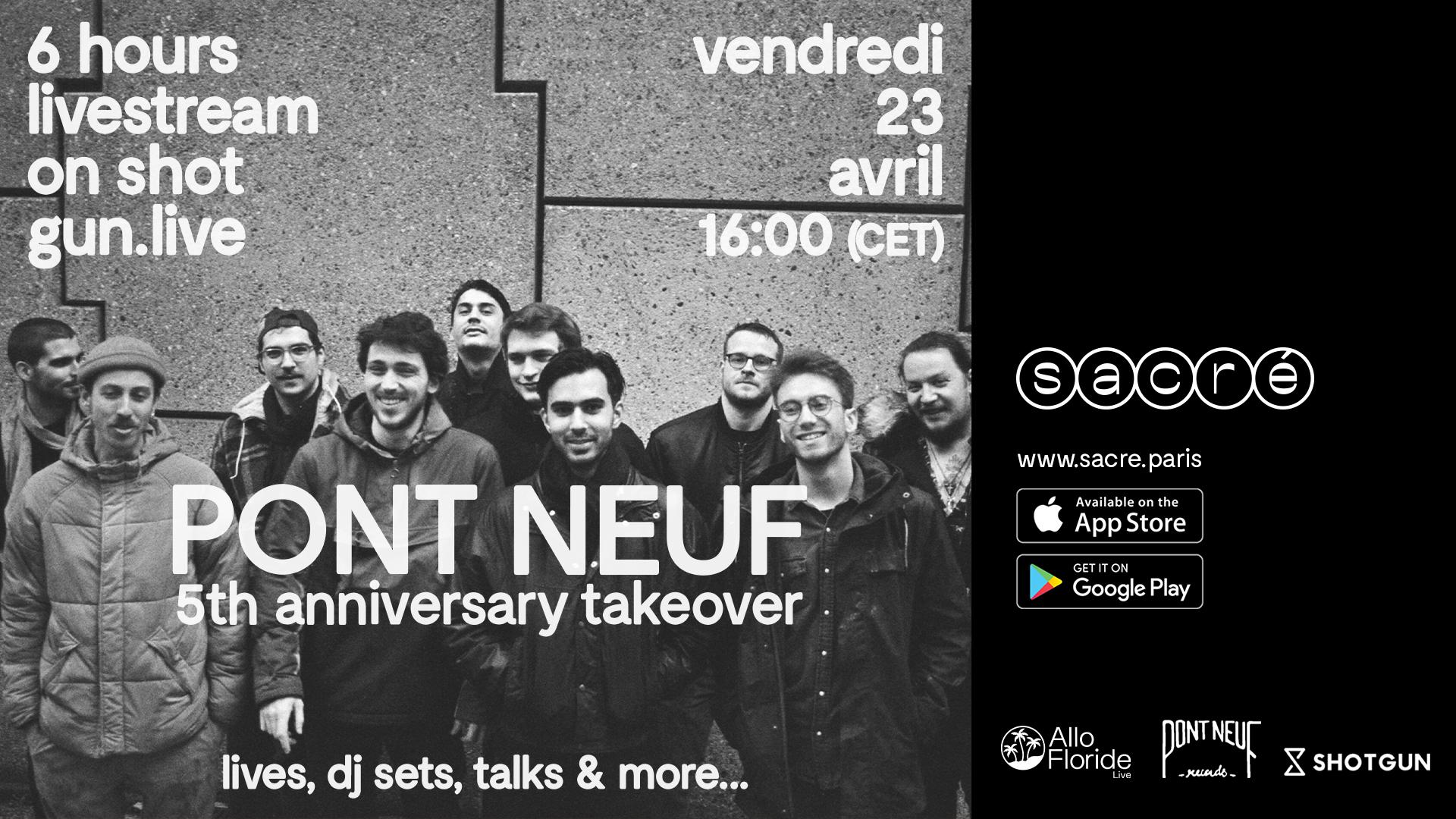 Pont Neuf 5 Years Livestream
