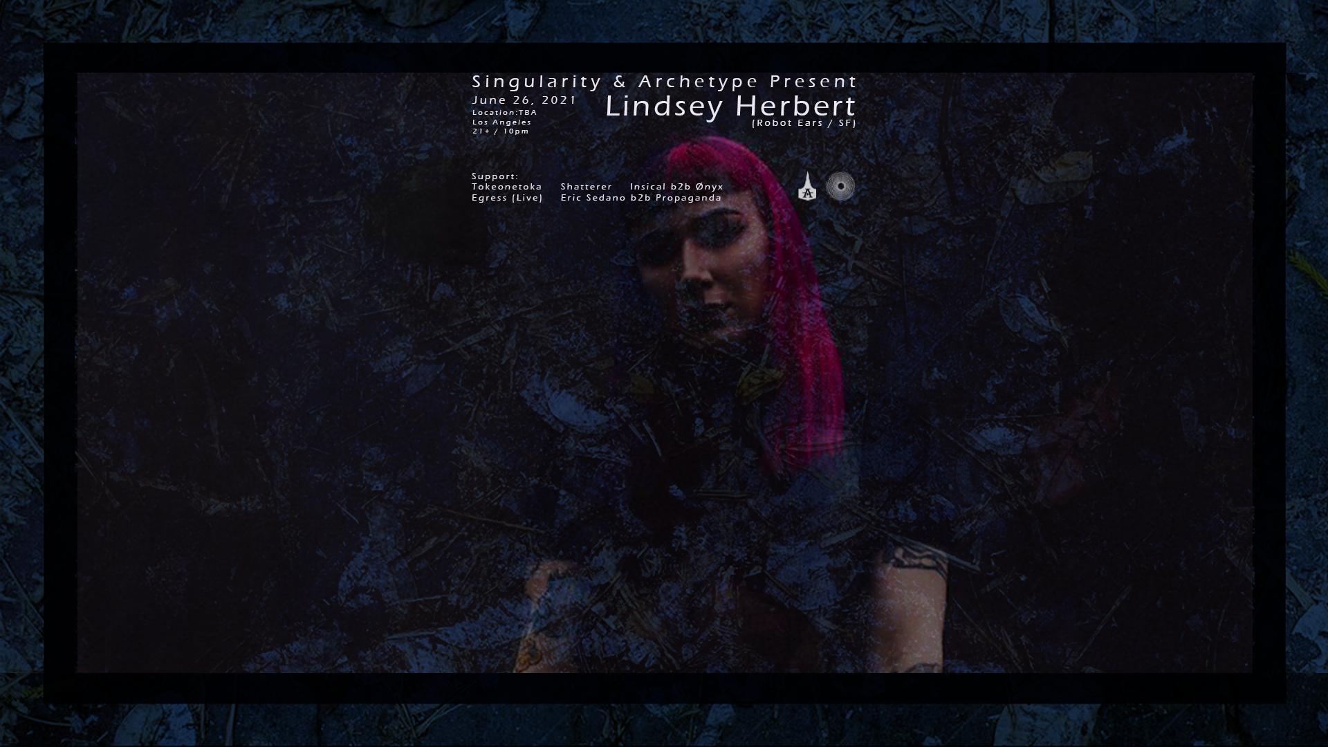 Archetype x Singularity Present: Lindsey Herbert