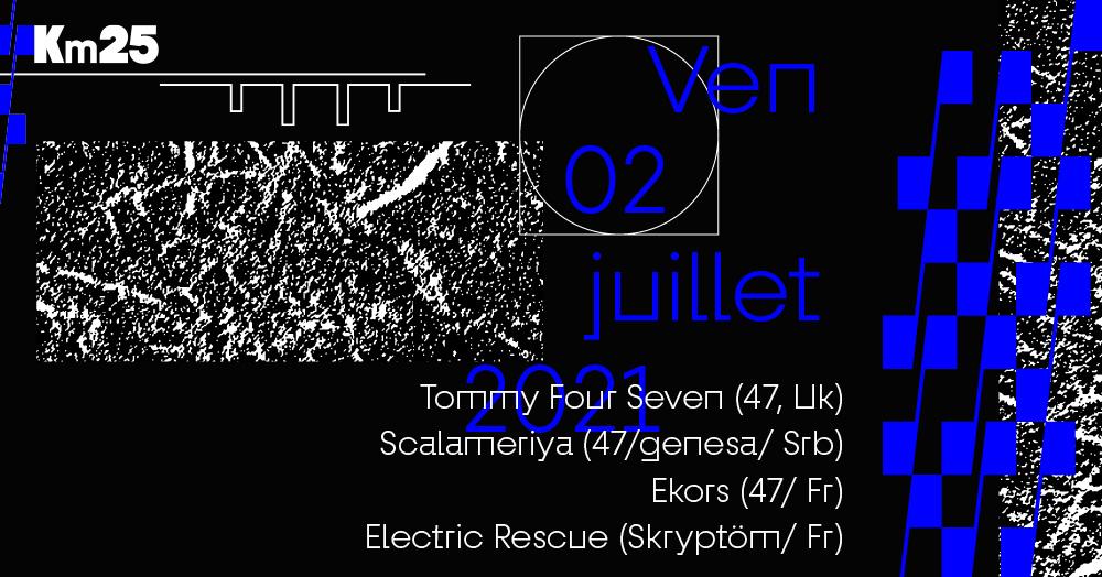 Skryptöm invite Tommy Four Seven, Scalameriya, Ekors, Electric Rescue.
