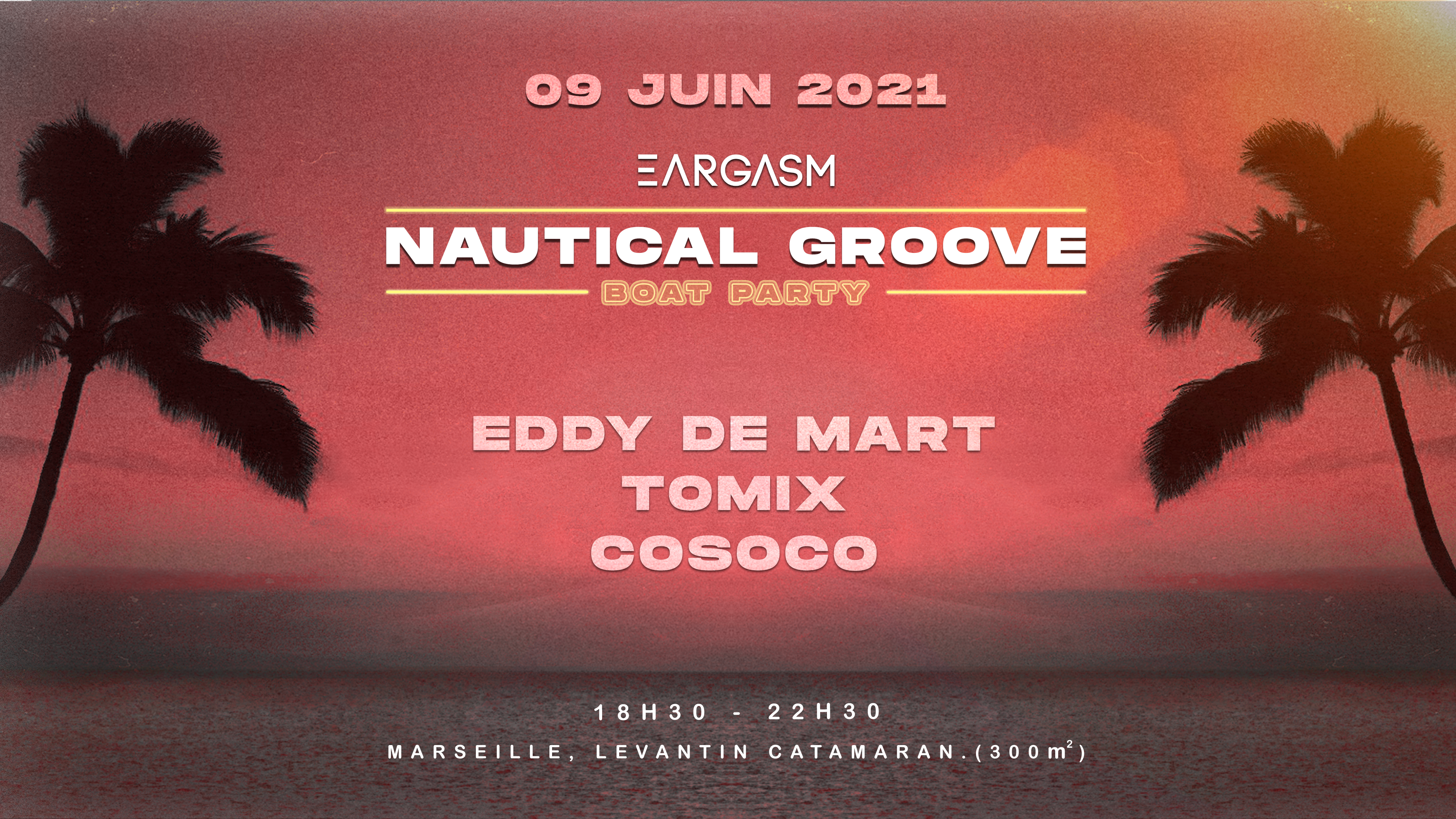 NAUTICAL GROOVE #5 [OPENING 2021] - BOAT PARTY by EARGASM