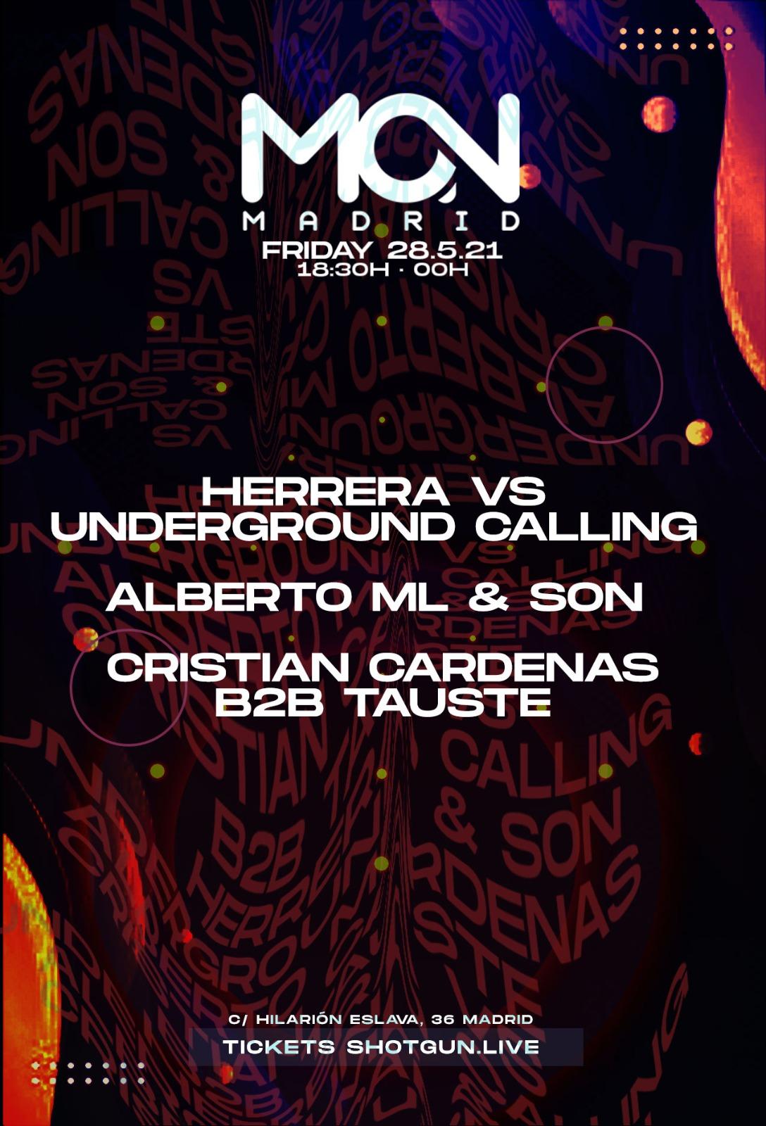 Herrera VS Underground Callin & more @ Mon Madrid