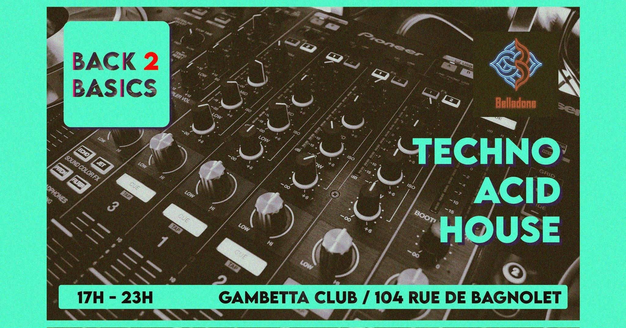 MARDI 22/06 - Back To Basics - Techno / Acid / House