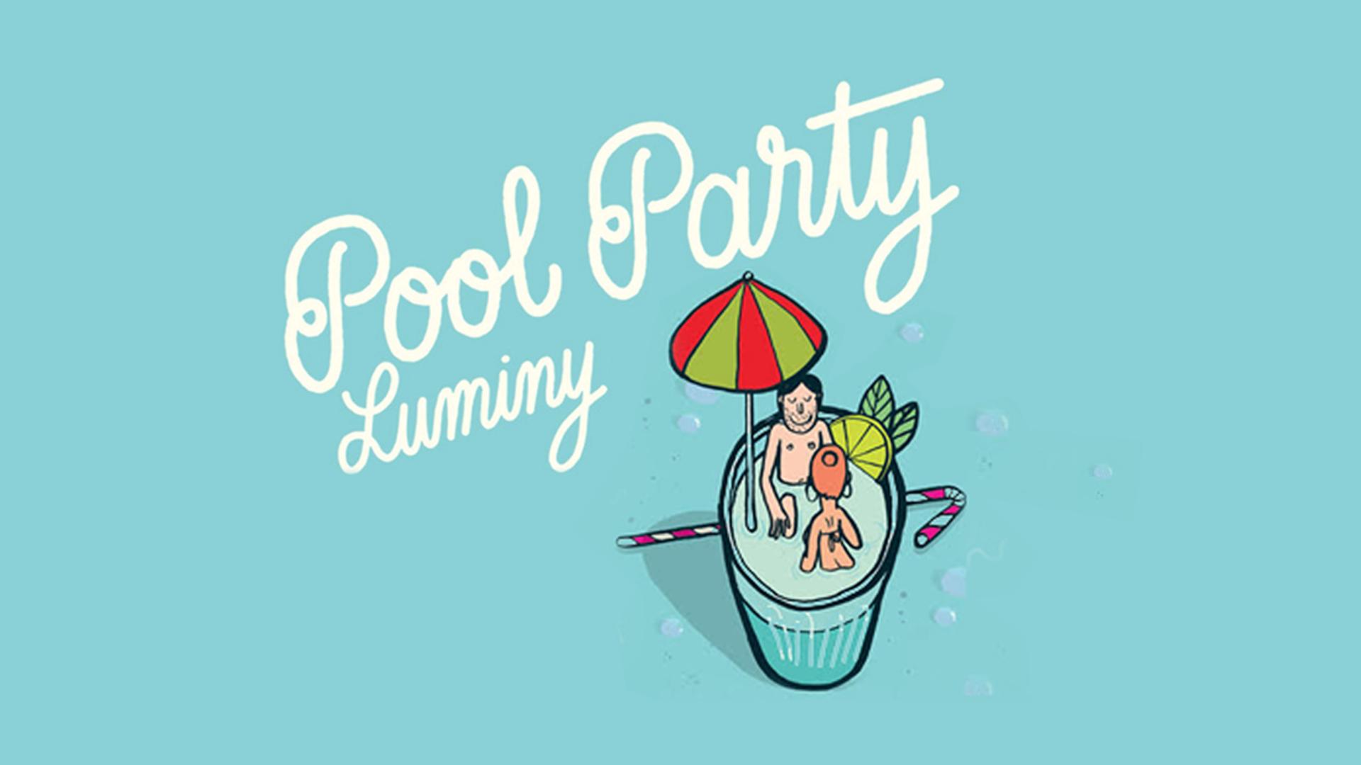 Pool party Luminy | 07 août