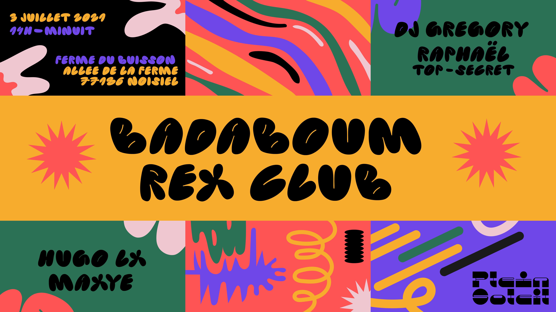 Plein Soleil • Rex Club x Badaboum