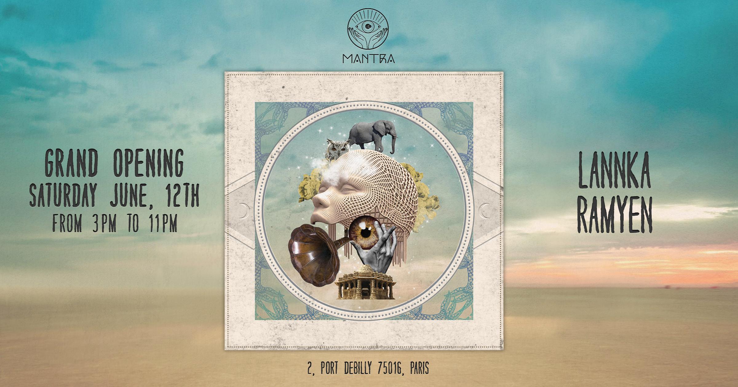 MANTRA PARIS Opening Week-end with : LAANKA & RAMYEN