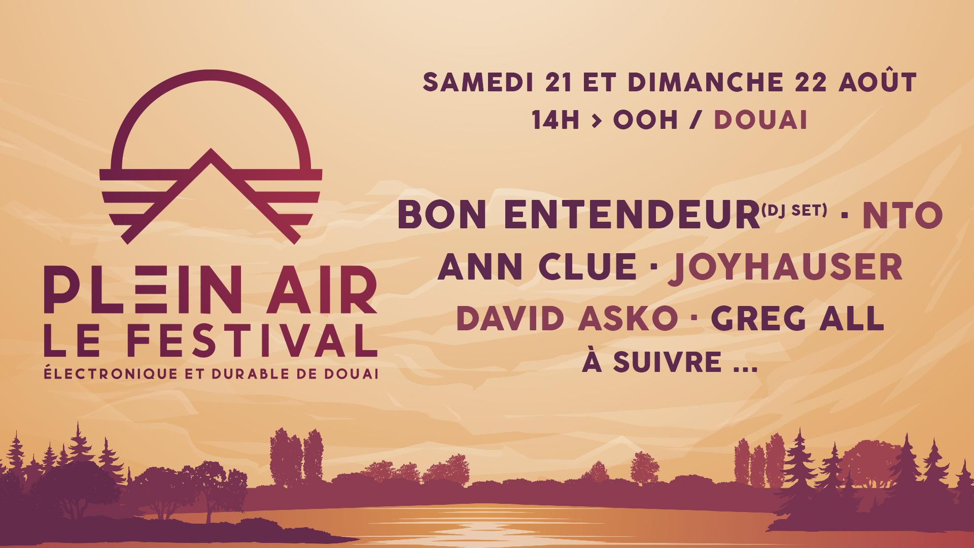 Plein Air Festival - Douai - Bon Entendeur, NTO & more