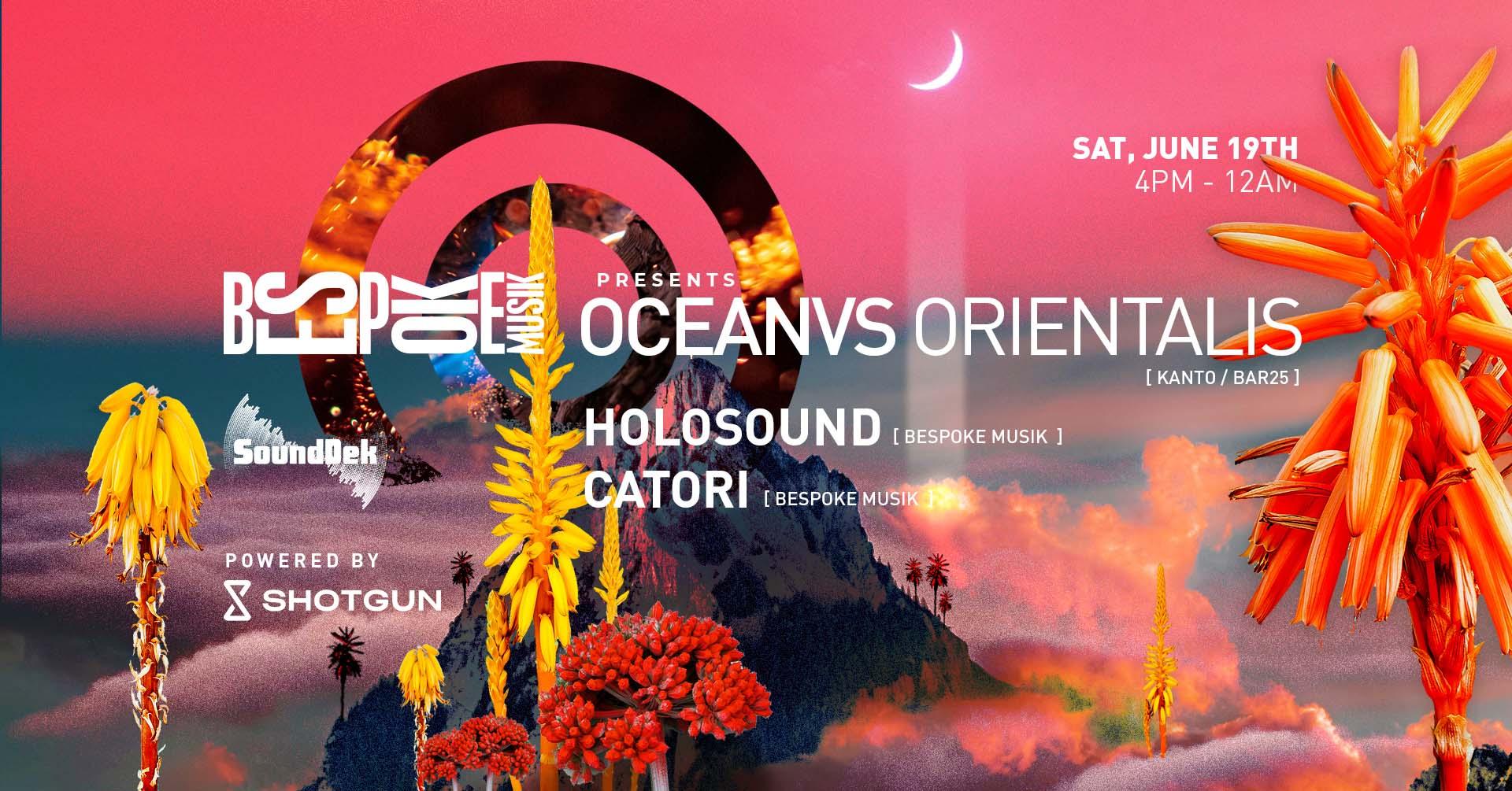 Bespoke + SoundDek : Oceanvs Orientalis (Live) / Holosound / Catori