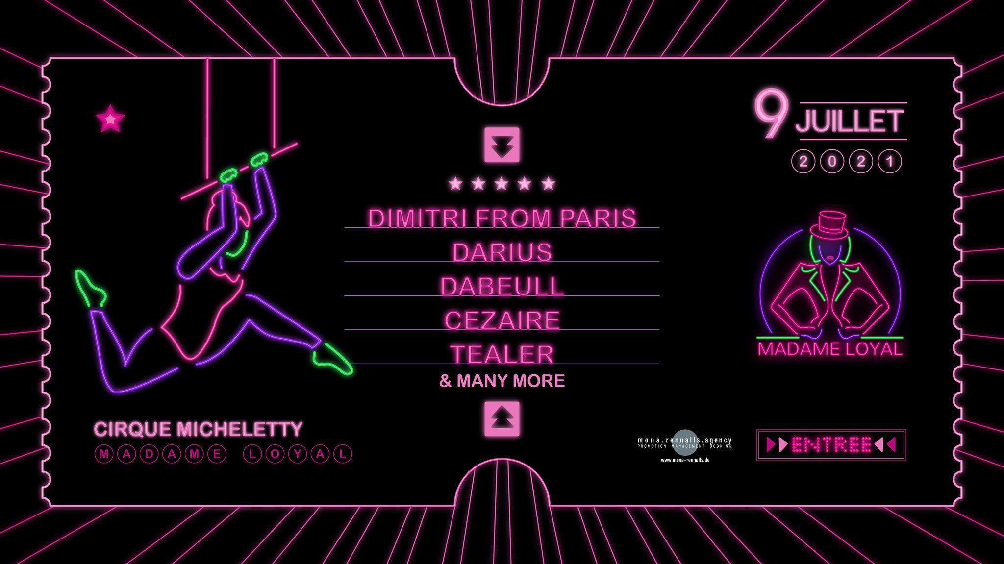 Madame Loyal : Dimitri from Paris, Darius, Dabeull, Cezaire & more