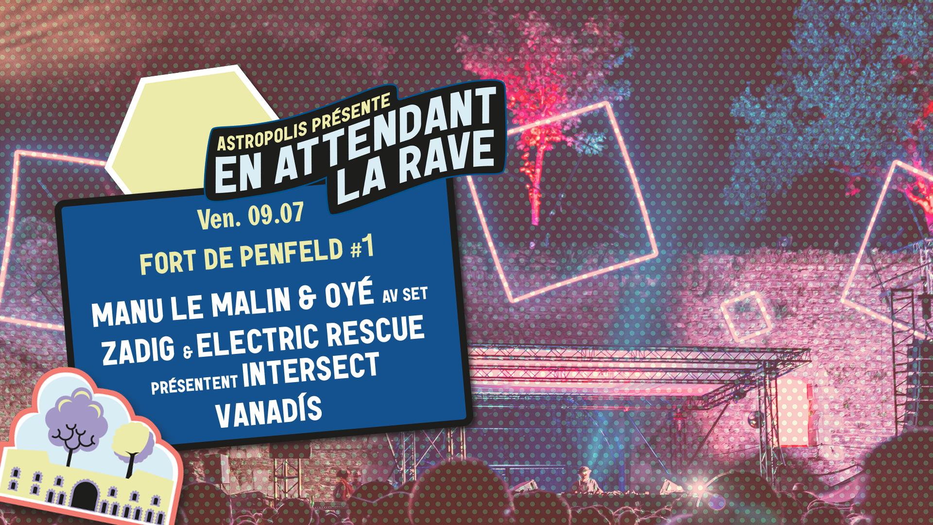 09/07 : Fort de Penfeld #1-  Manu Le Malin & Oyé + Zadig & Electric Rescue + Vanadís