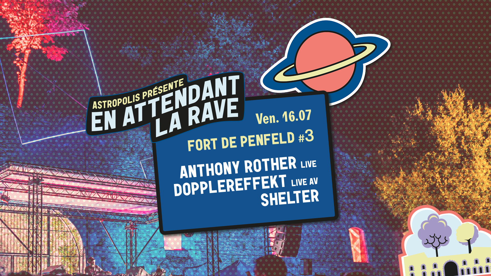 16/07 - Fort de Penfeld #3 : Dopplereffekt + Anthony Rother + Shelter