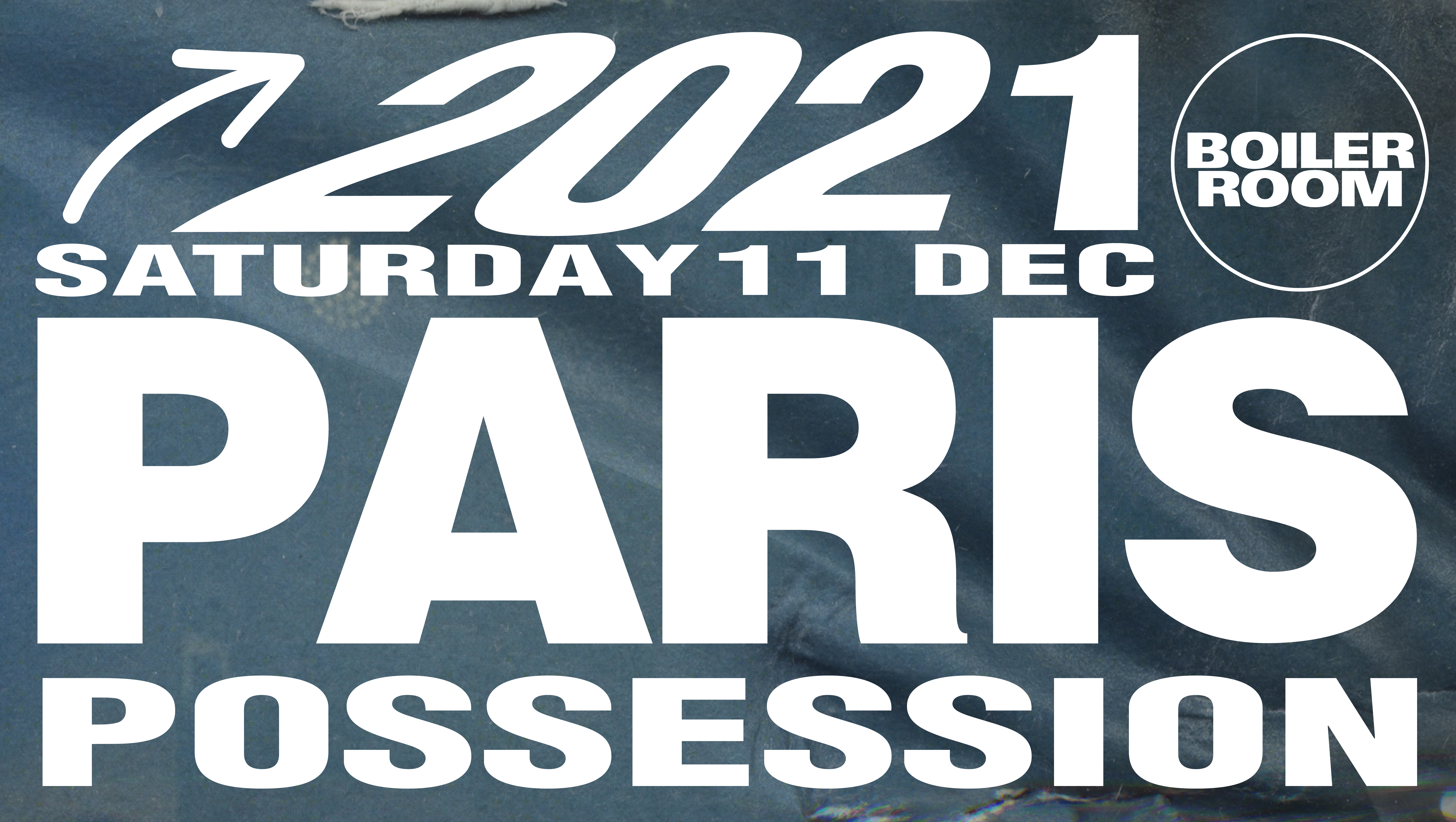 Boiler Room Paris : Possession