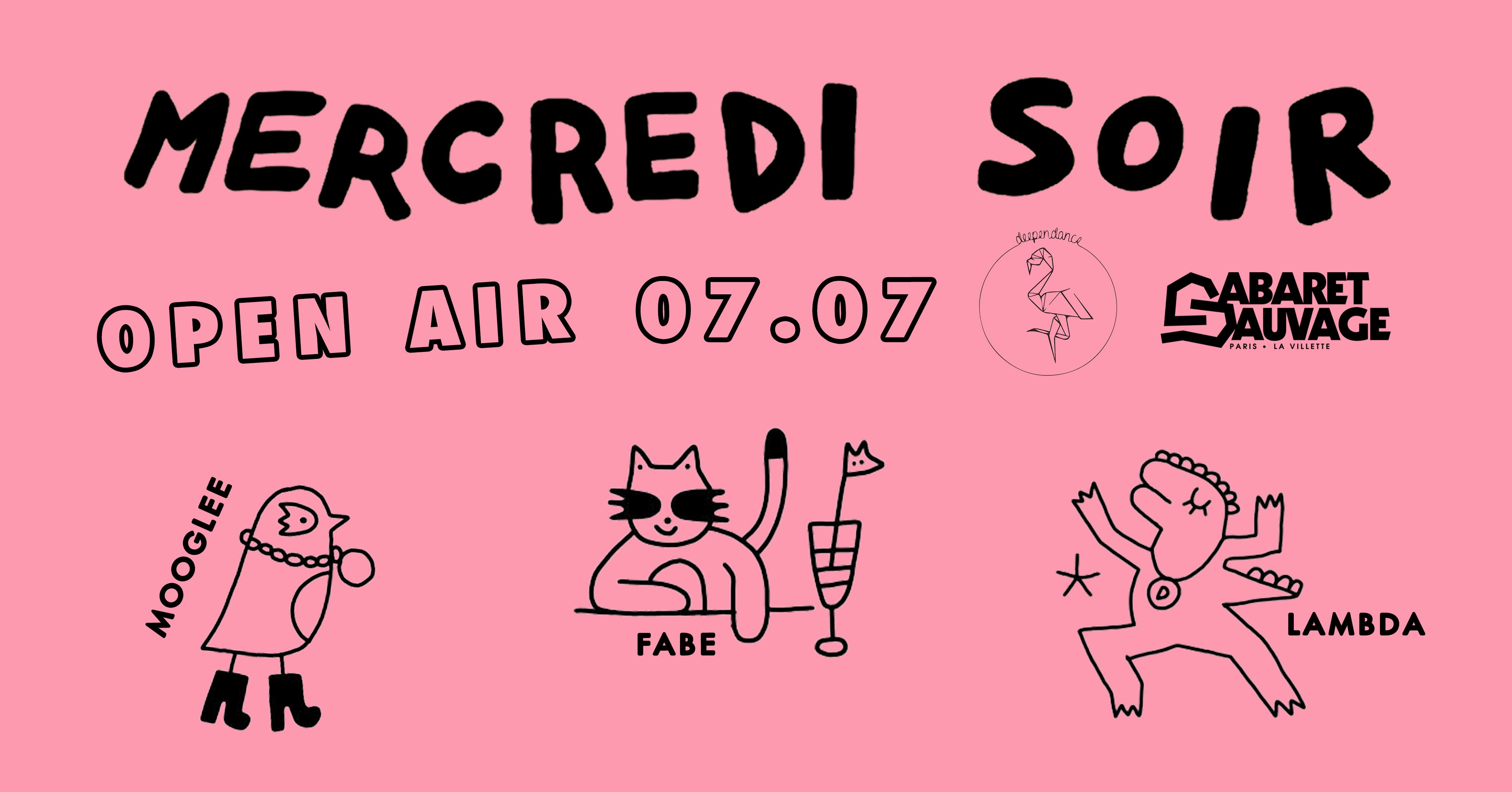 Mercredu Soir x Deependance : FABE, Mooglee, Lambda