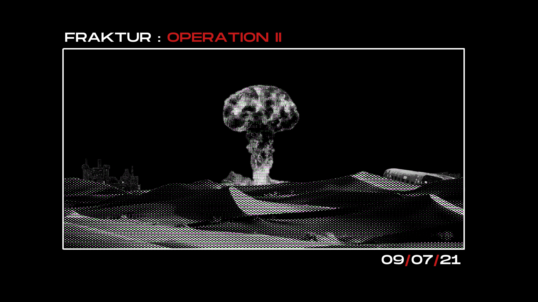 FRAKTUR : OPERATION II