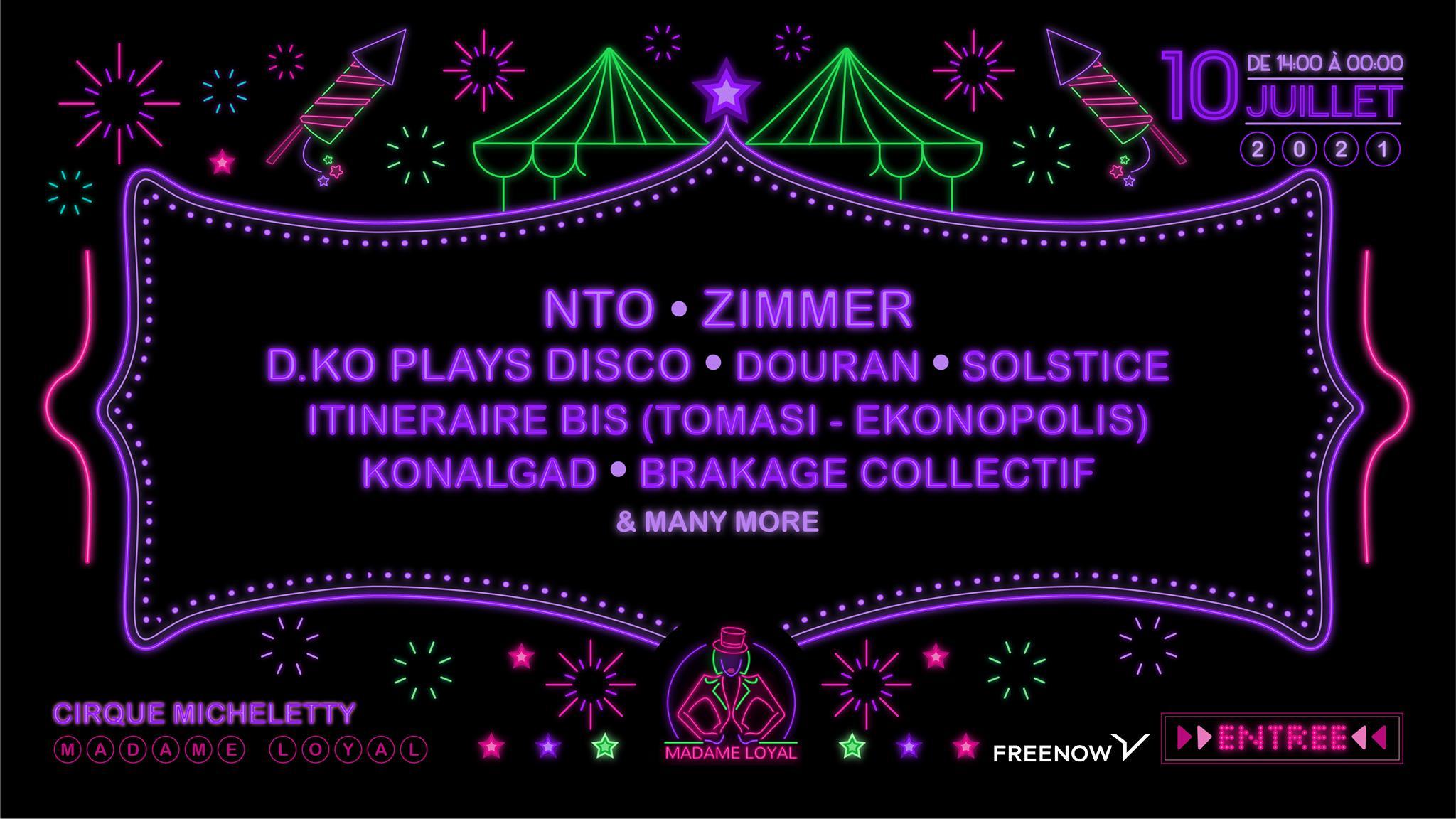 Madame Loyal : NTO, Zimmer, DKO play disco & many more