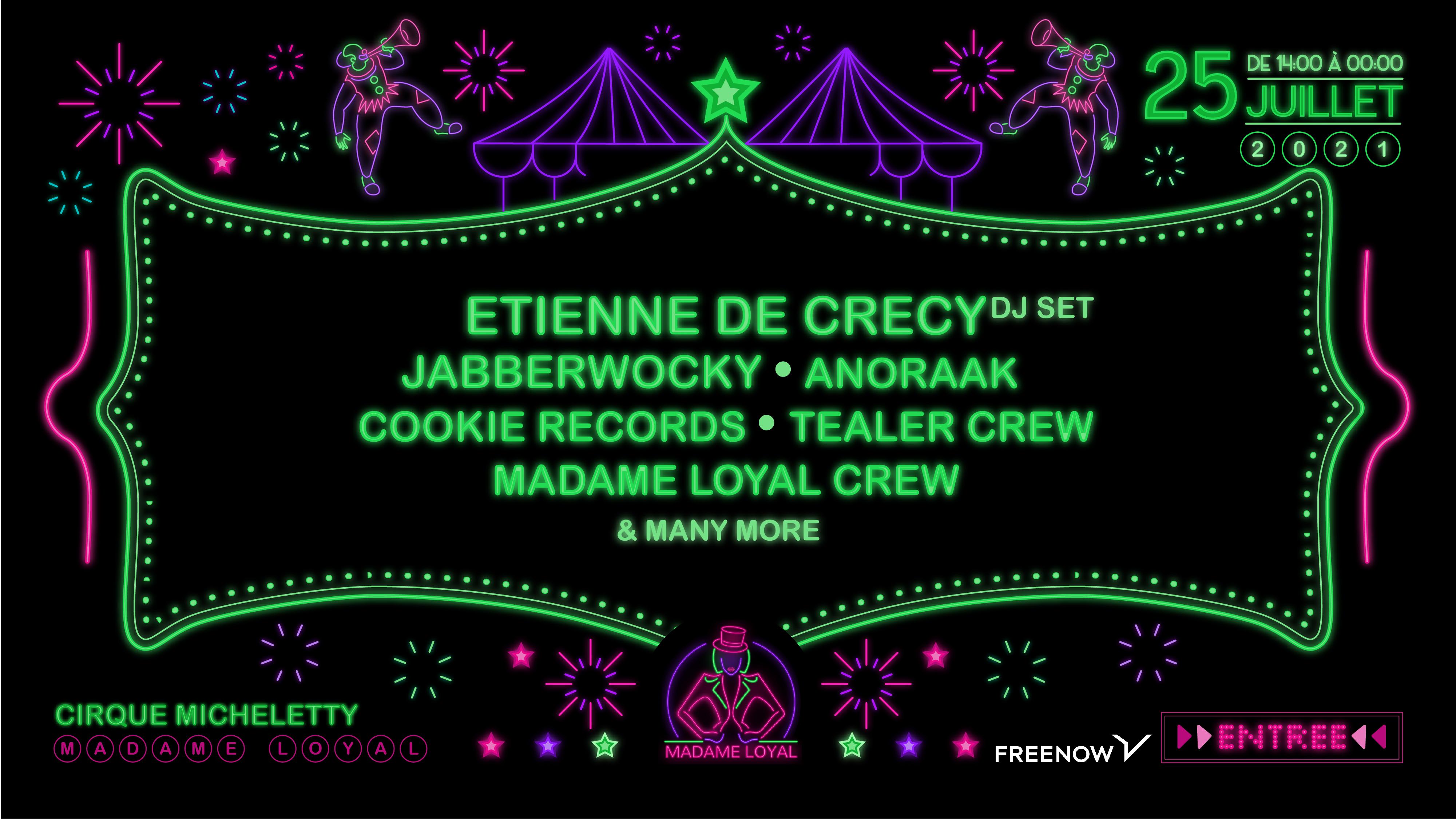 Madame Loyal : Etienne de Crecy, Jabberwocky, Anoraak & many more