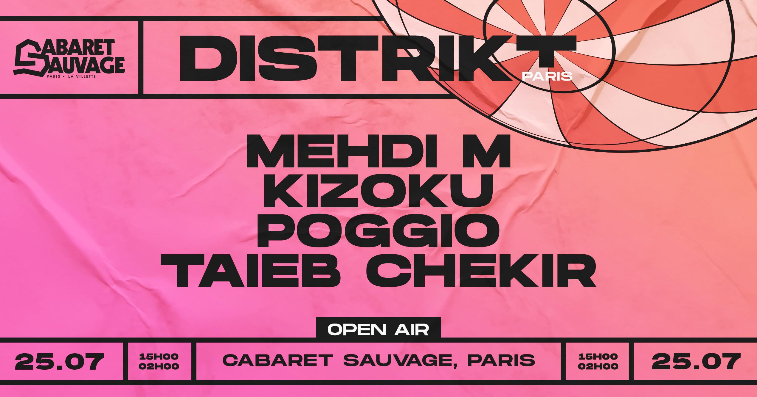 [Reporté] Distrikt Paris x Cabaret Sauvage : Open air w/résidents