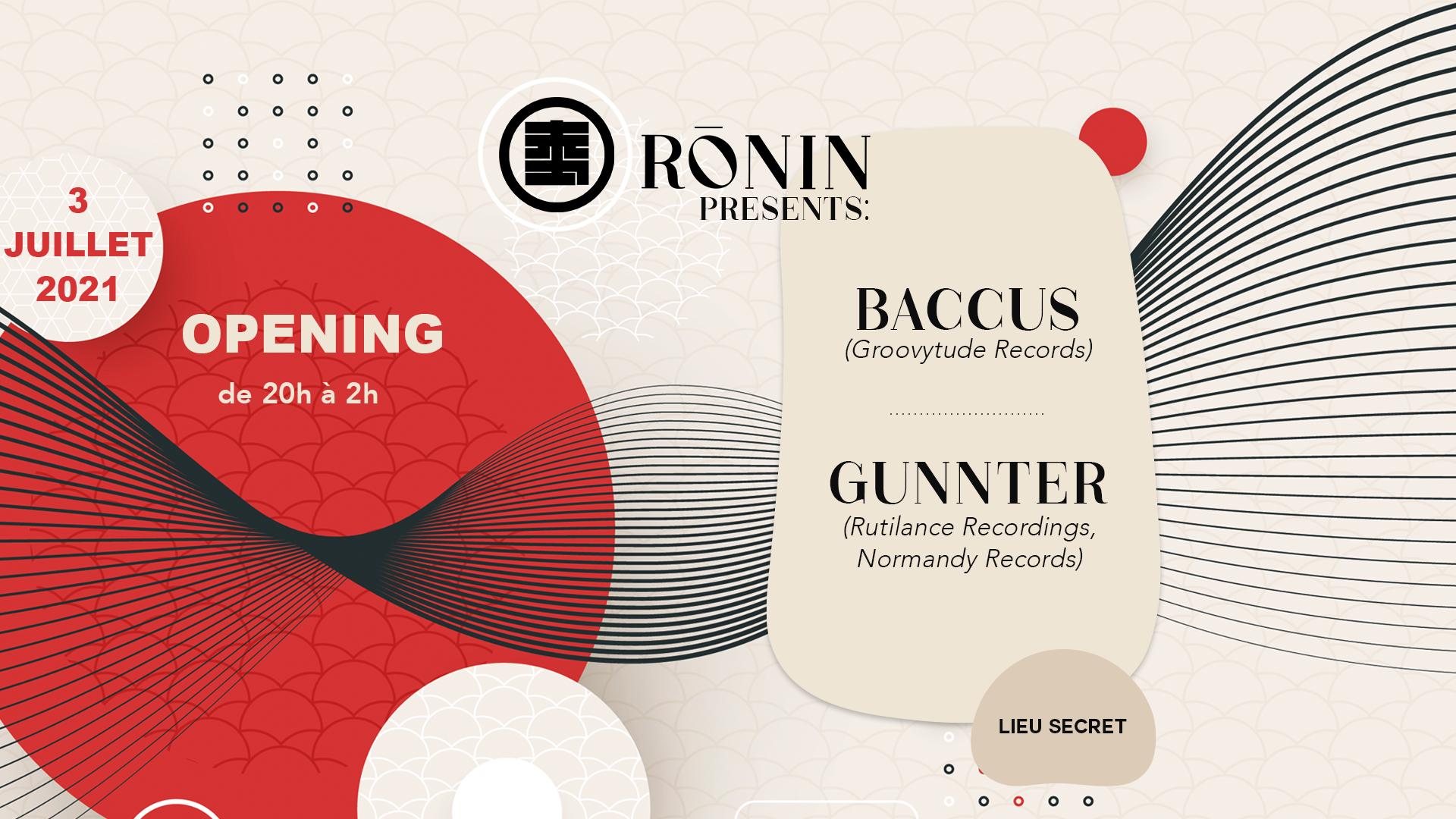 Rōnin Opening : Baccus, Gunnter