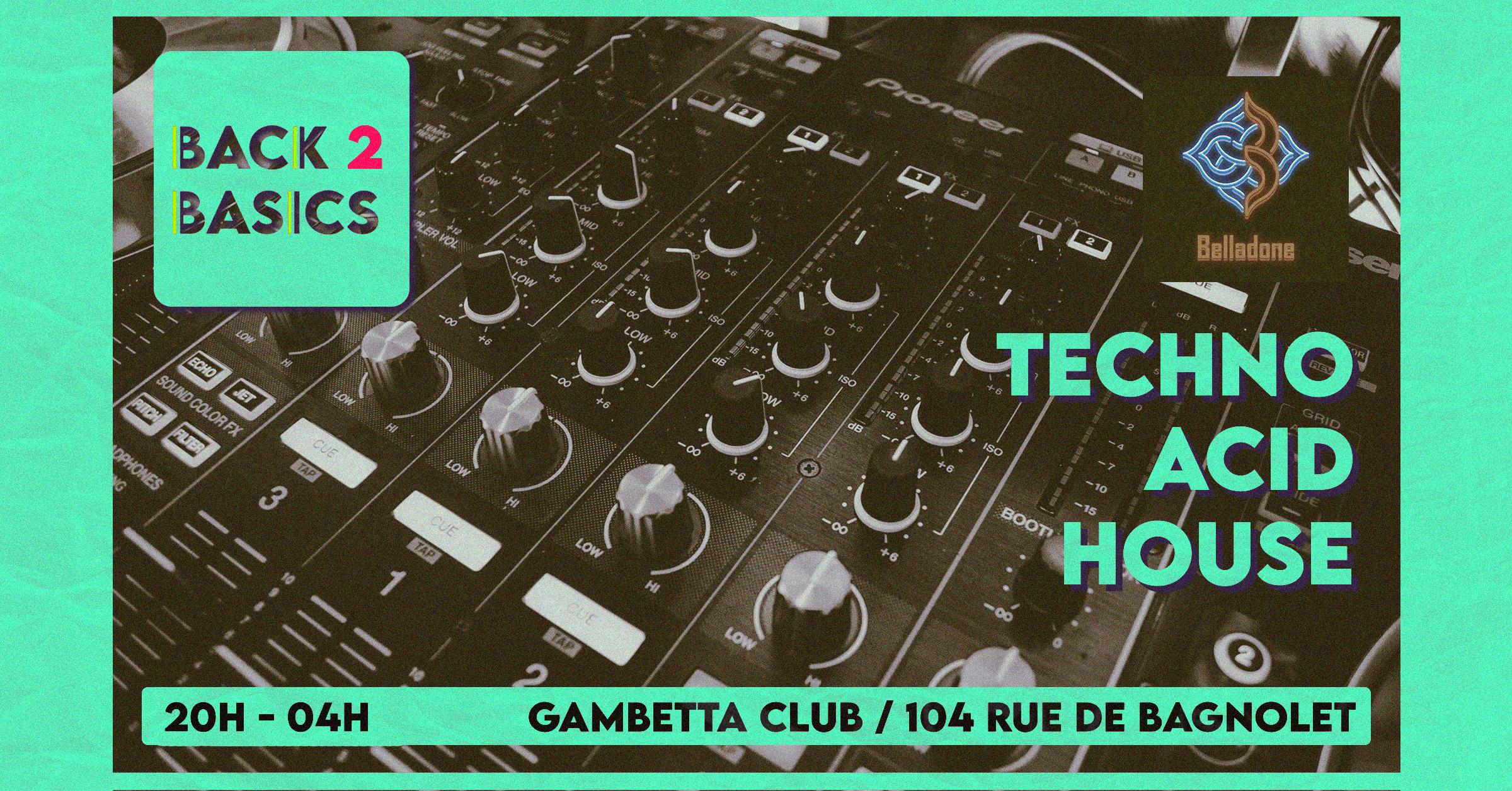 JEUDI 08/07 -Back To Basics - Techno/Acid/House