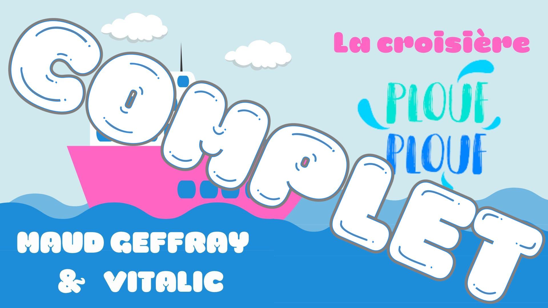 PLOUF PLOUF - MAUD GEFFRAY & VITALIC
