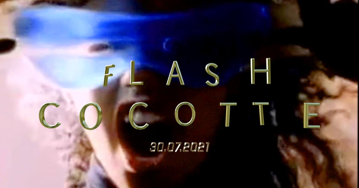 Flash Cocotte 30 juillet