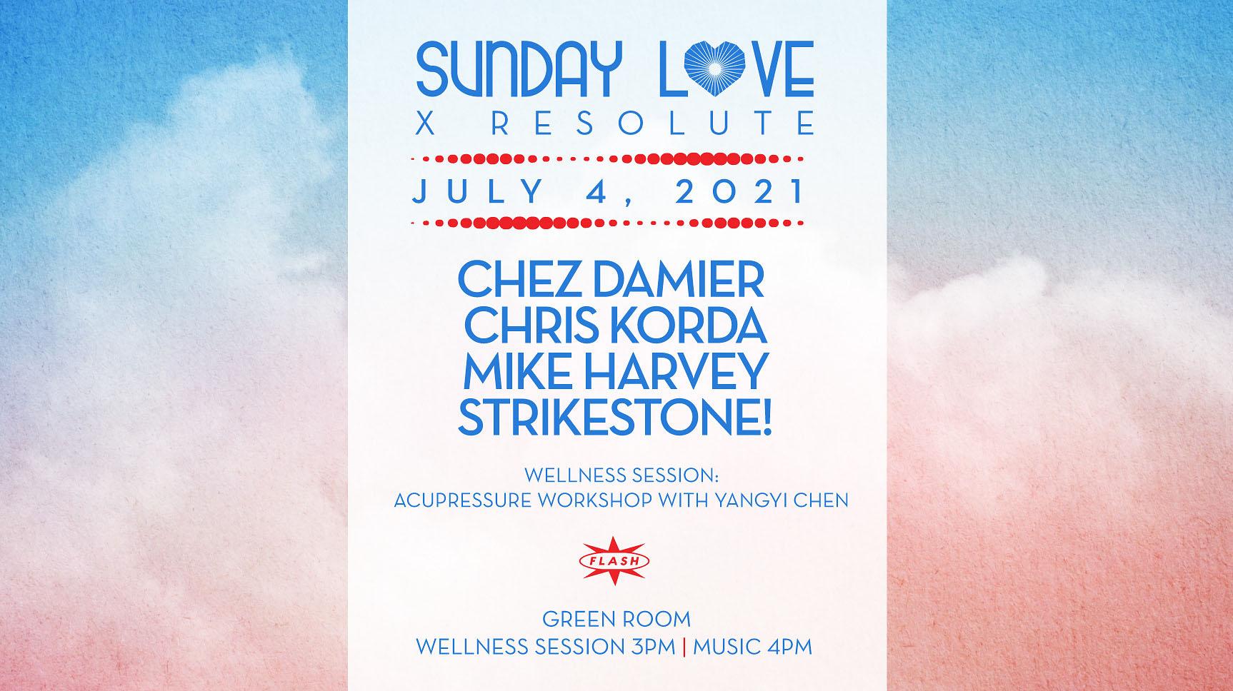 Sunday Love x Resolute 4th of July: Chez Damier - Chris Korda