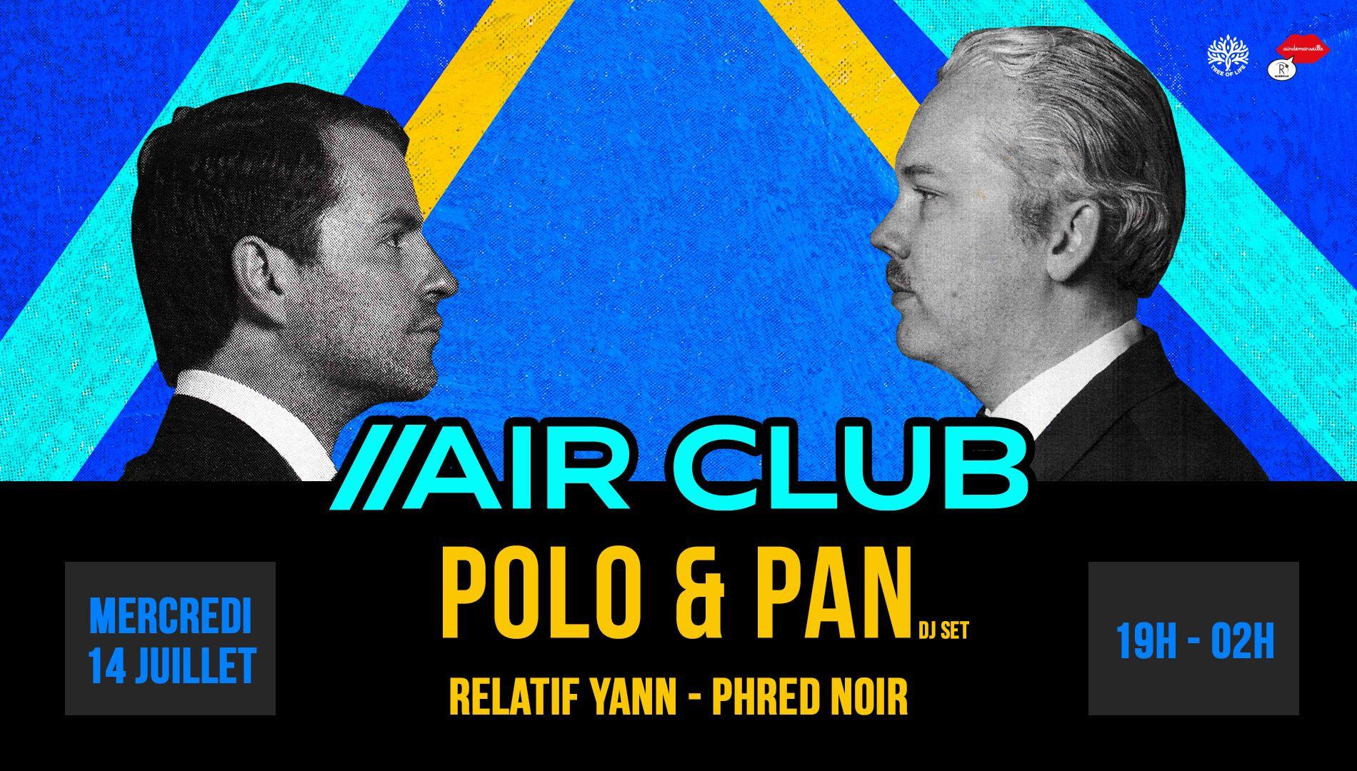 R2 Rooftop x Air Club : POLO & PAN
