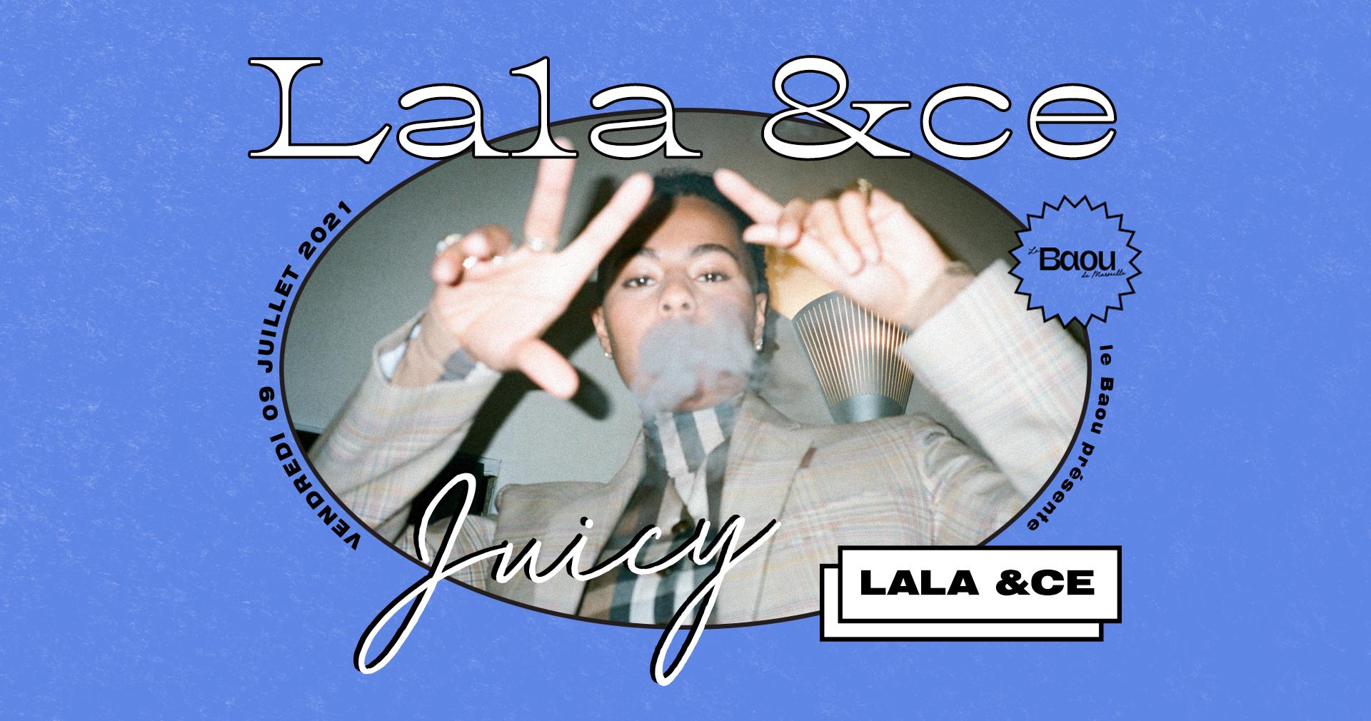 BAOU : Juicy / Lala &ce