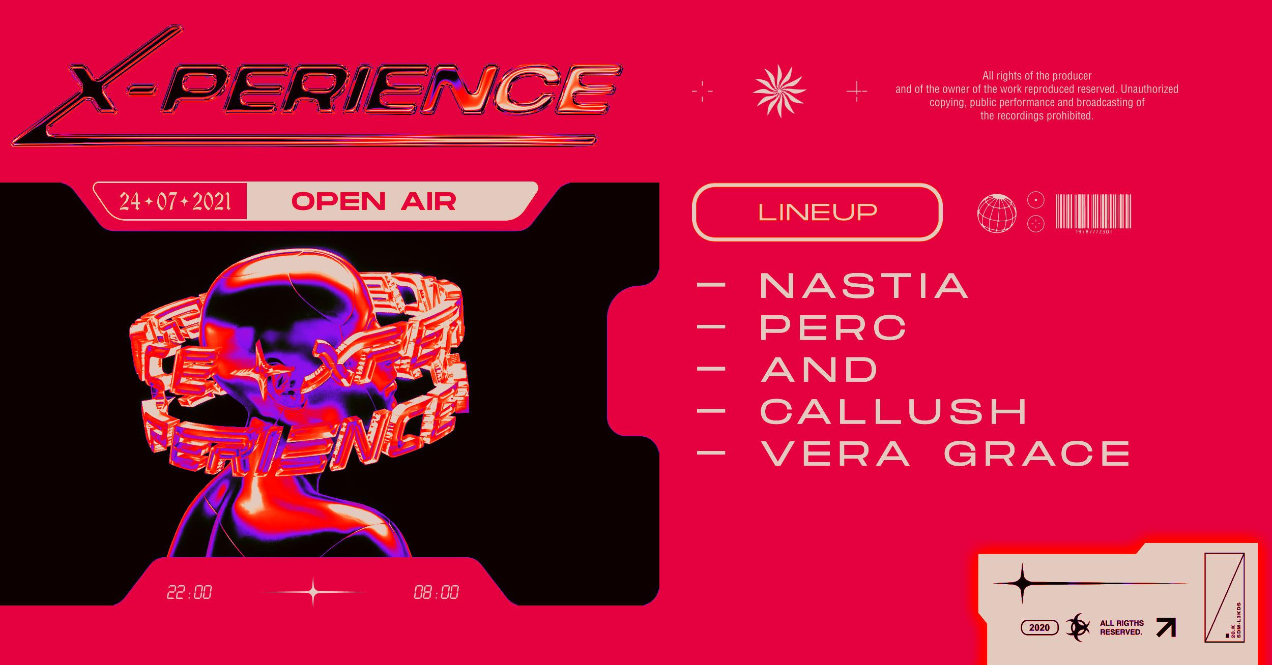 XPERIENCE#3  Nastia, Perc , AnD,  Callush ,Vera Grace