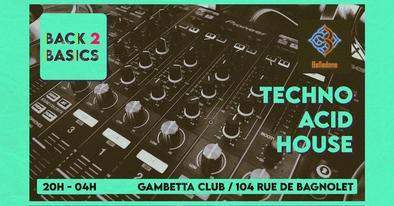 MERCREDI 14/07 - Back to Basics - Techno/Acid/House