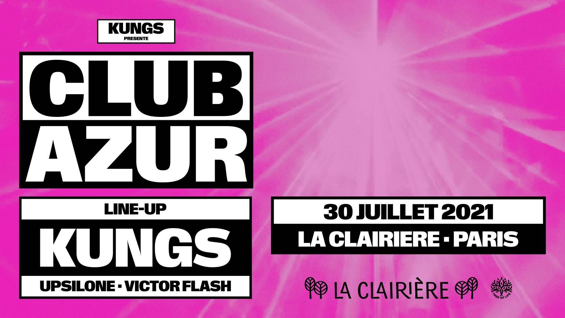 La Clairière x Club Azur : KUNGS