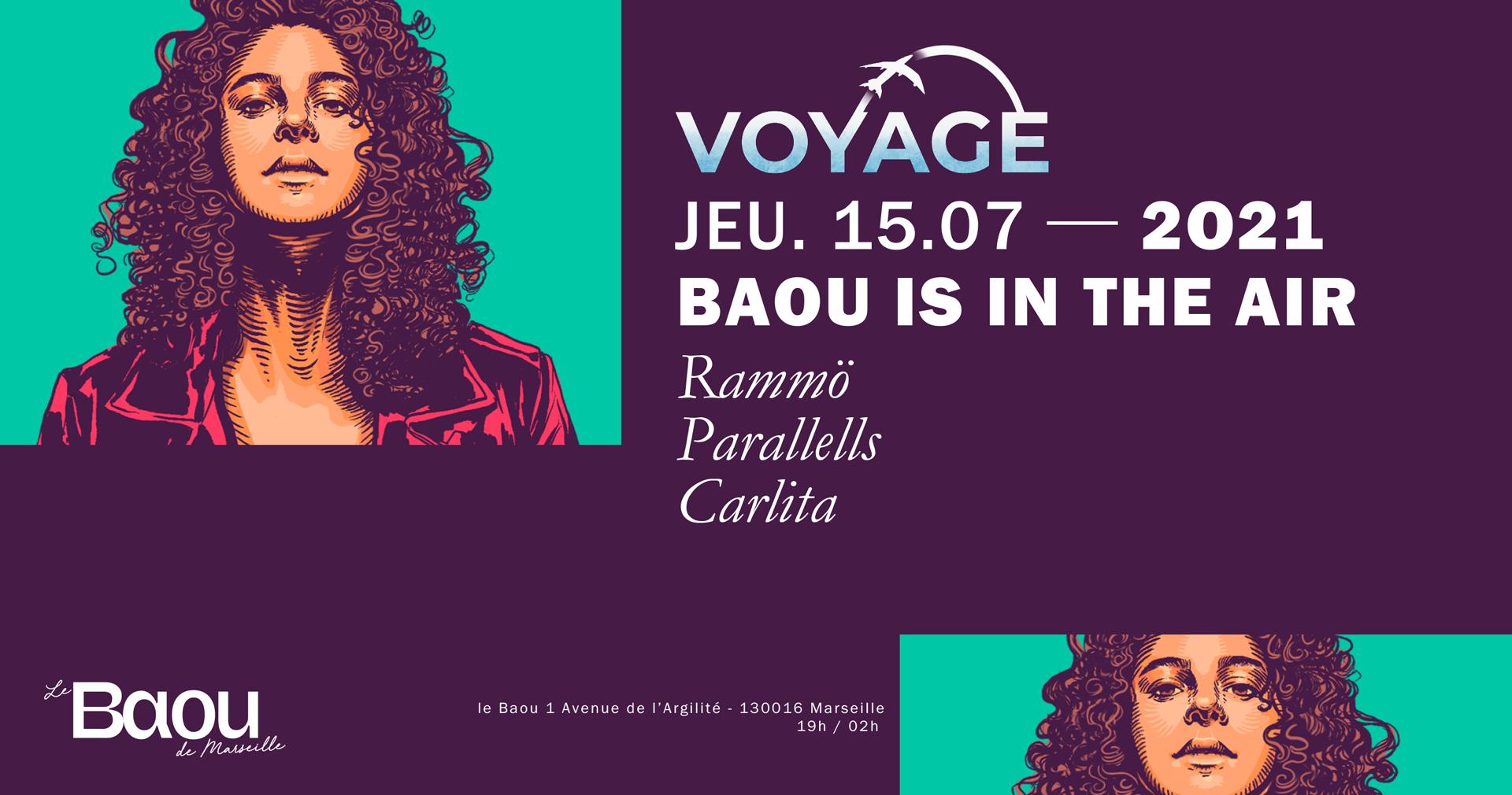 BAOU : Voyage / Rammö + Parallells + Carlita