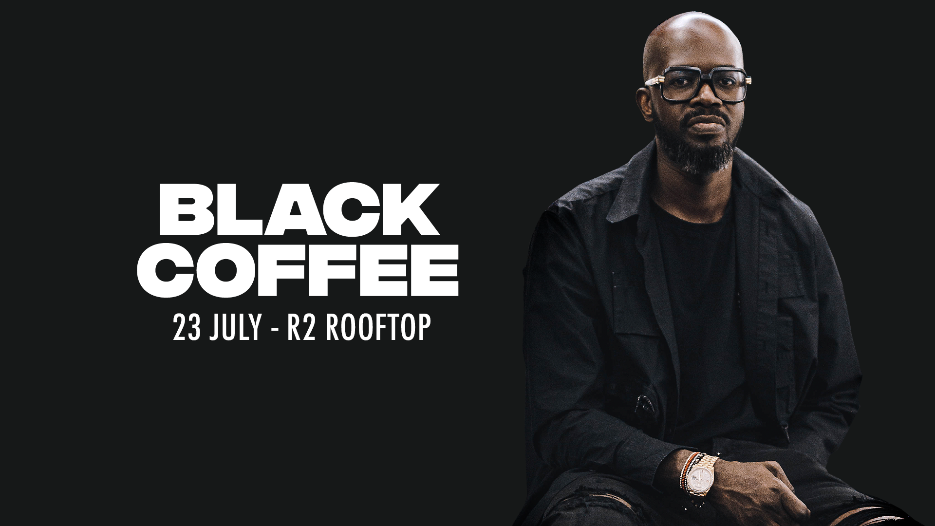 R2 Rooftop x Tunnel Of Love : BLACK COFFEE