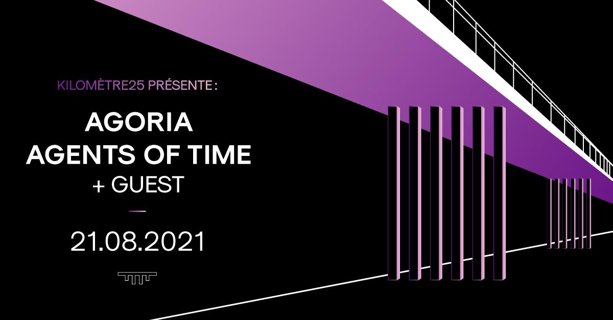 Kilomètre25 présente : Agoria, Agents Of Time + GUEST.