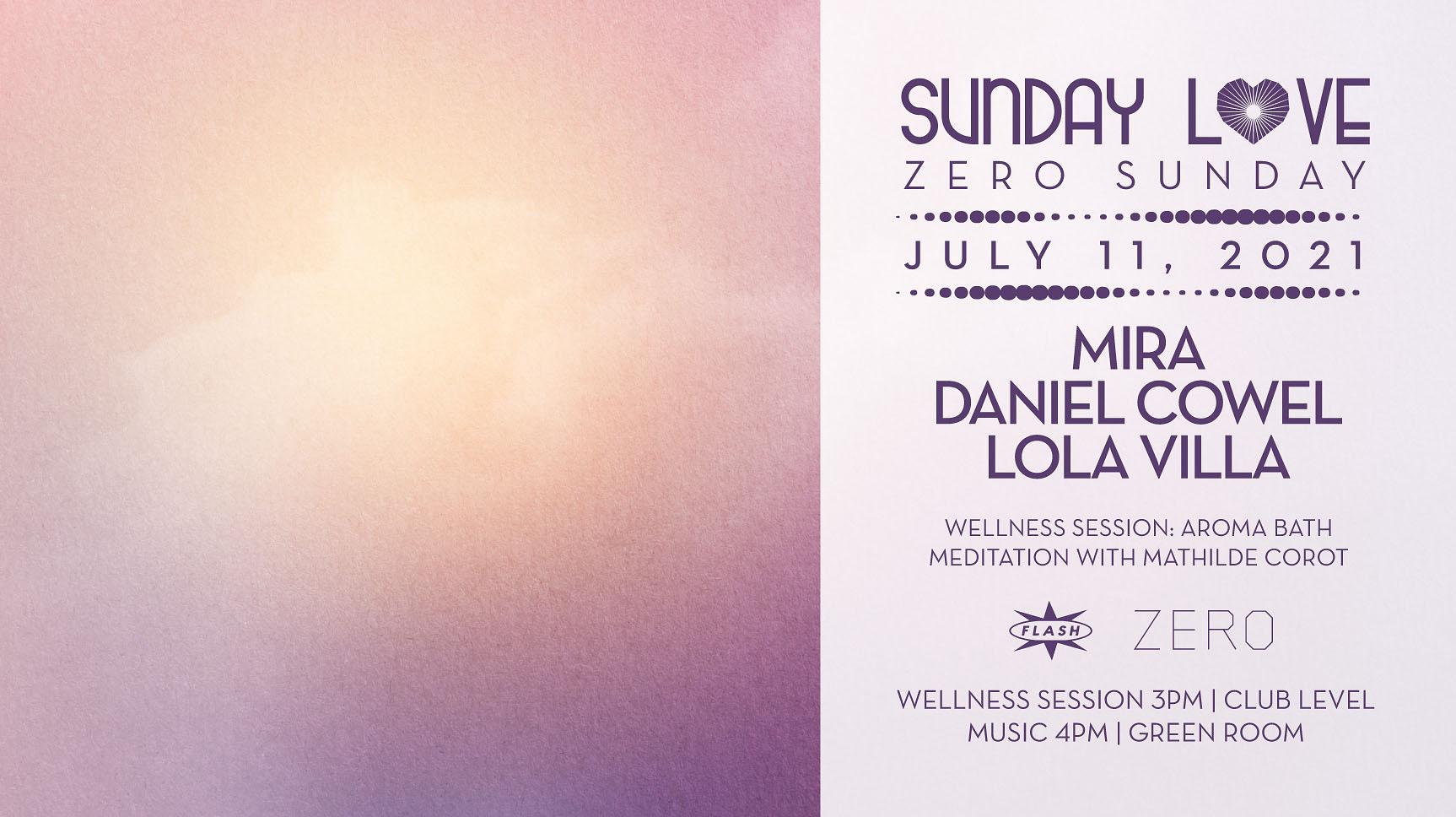 Sunday Love x ZERO: Mira - Daniel Cowel - Lola Villa
