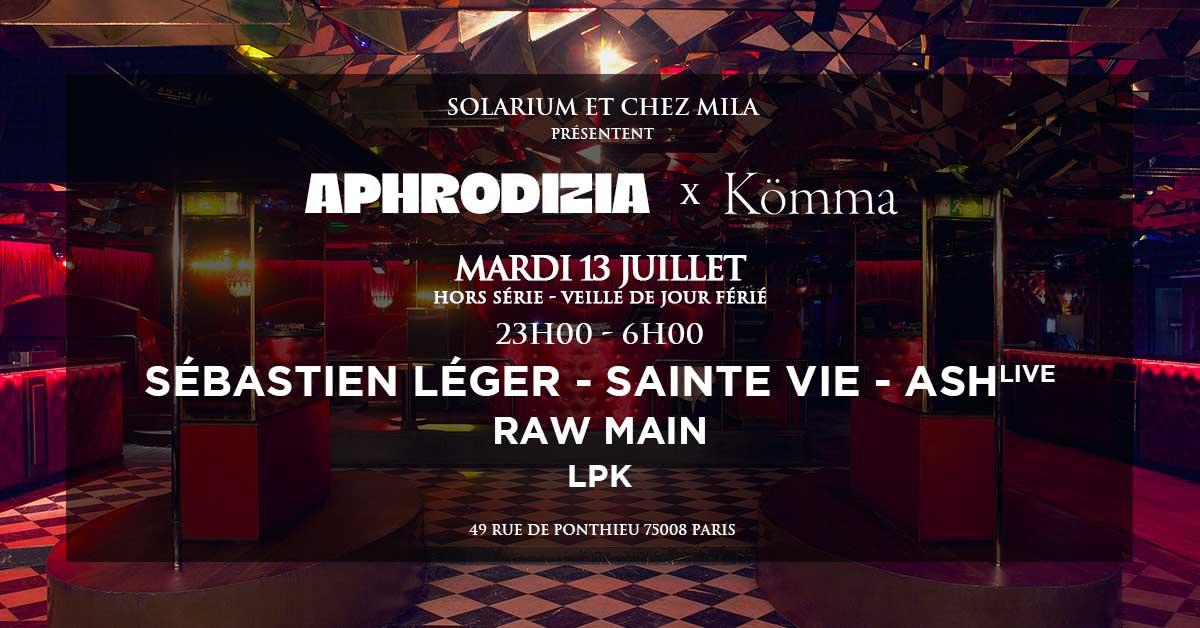 APHRODIZIA x KÖMMA   Sébastien Léger Sainte Vie Ash (live)