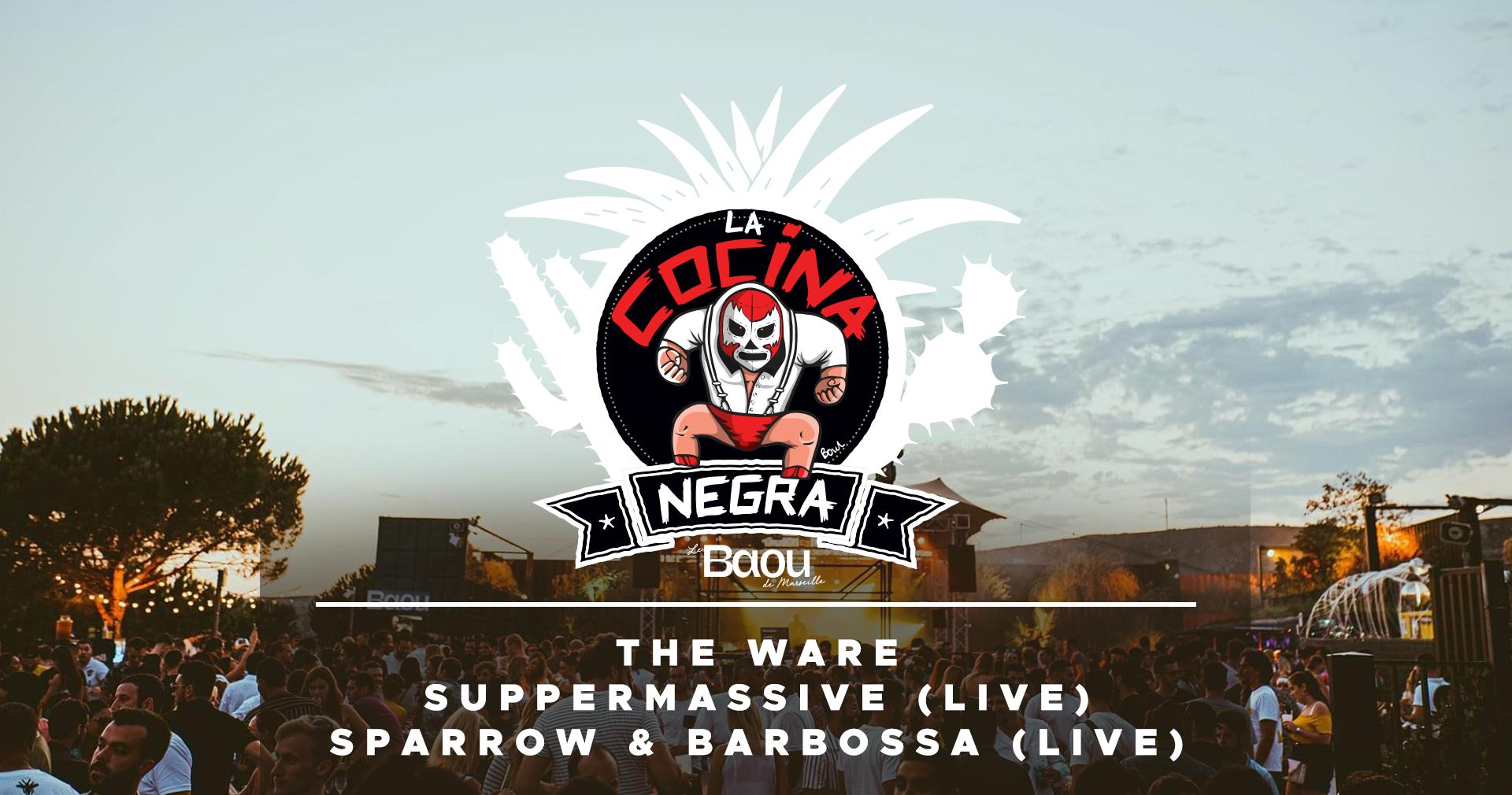 La Cocina Negra : The ware / Supermassive / Sparrow&Barbossa