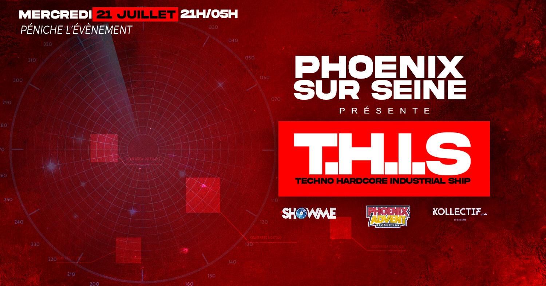 Phoenix Sur Seine présente T.H.I.S