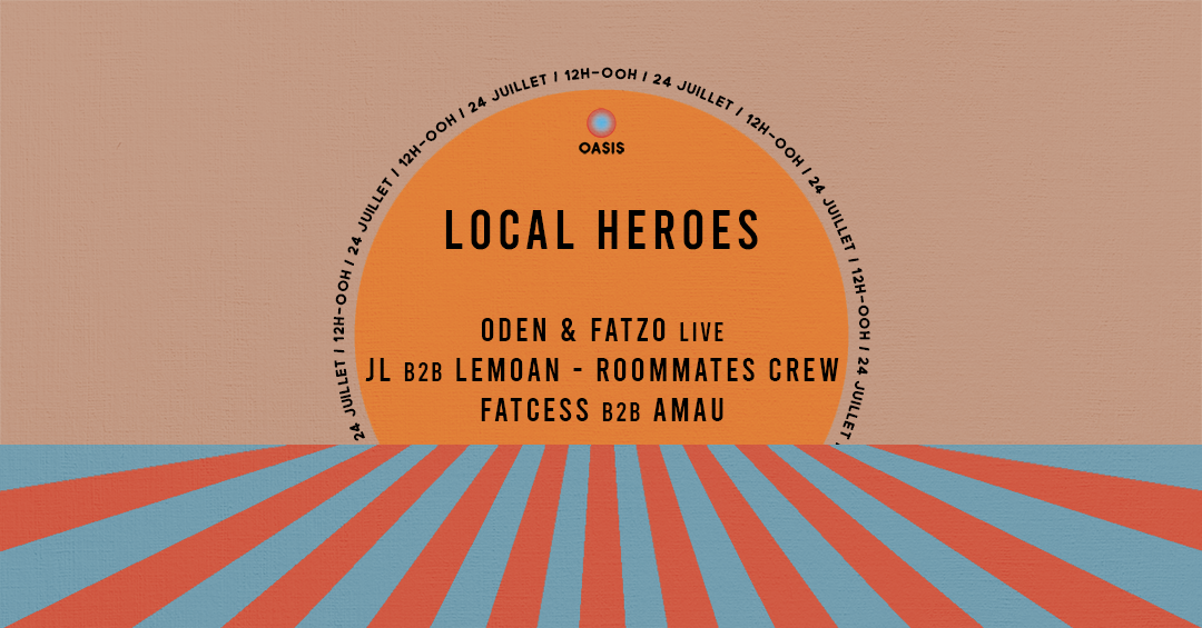 Local Heroes : l'Oasis Tous Risques