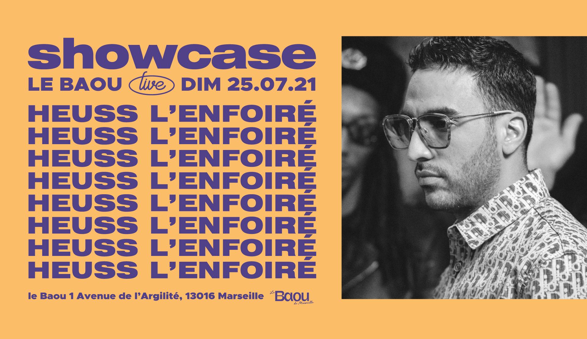 Showcase : HEUSS L'ENFOIRÉ