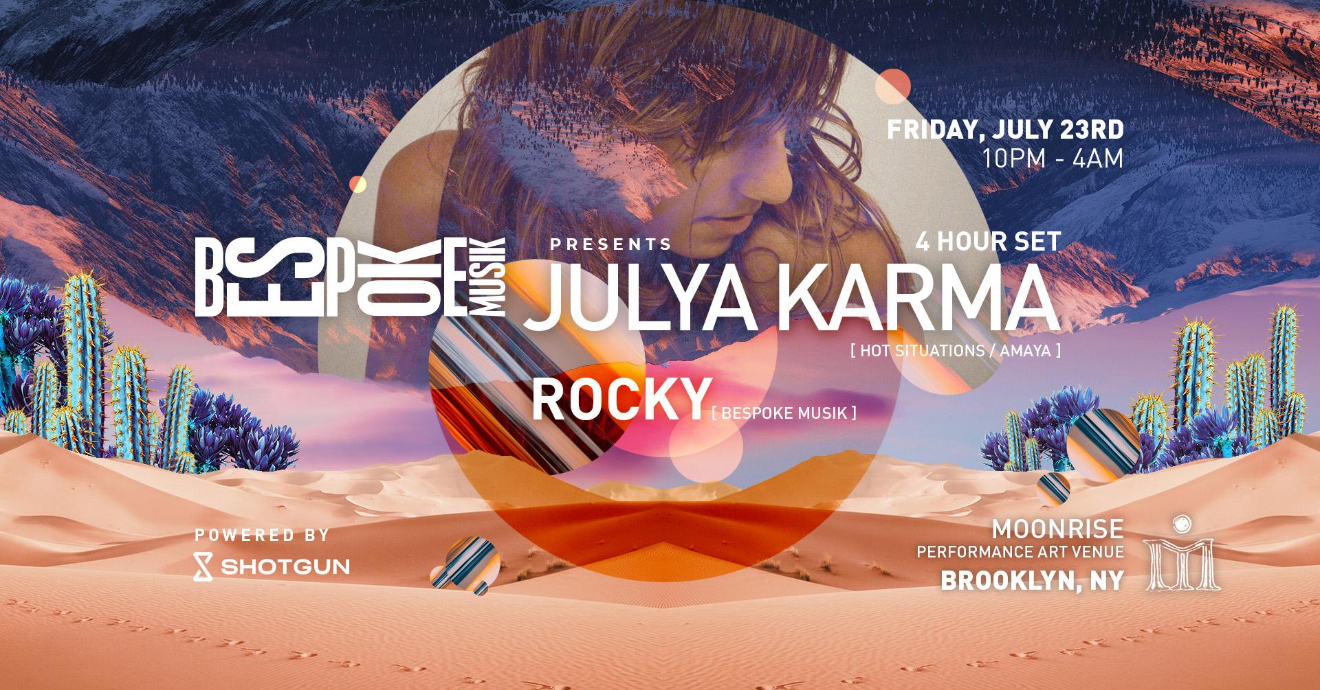 Bespoke Musik Presents Julya Karma [Hot Situations / Amaya]