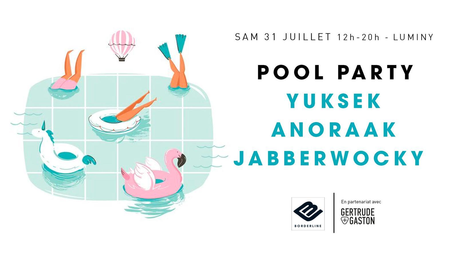 Pool Party | Yuksek + Anoraak + Jabberwocky (closing)