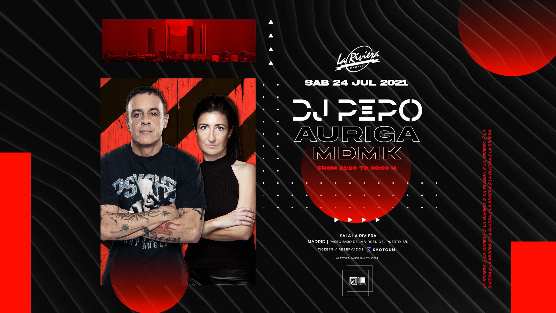 [POSPUESTO] DJ PEPO + AURIGA + MDMK @ LA RIVIERA
