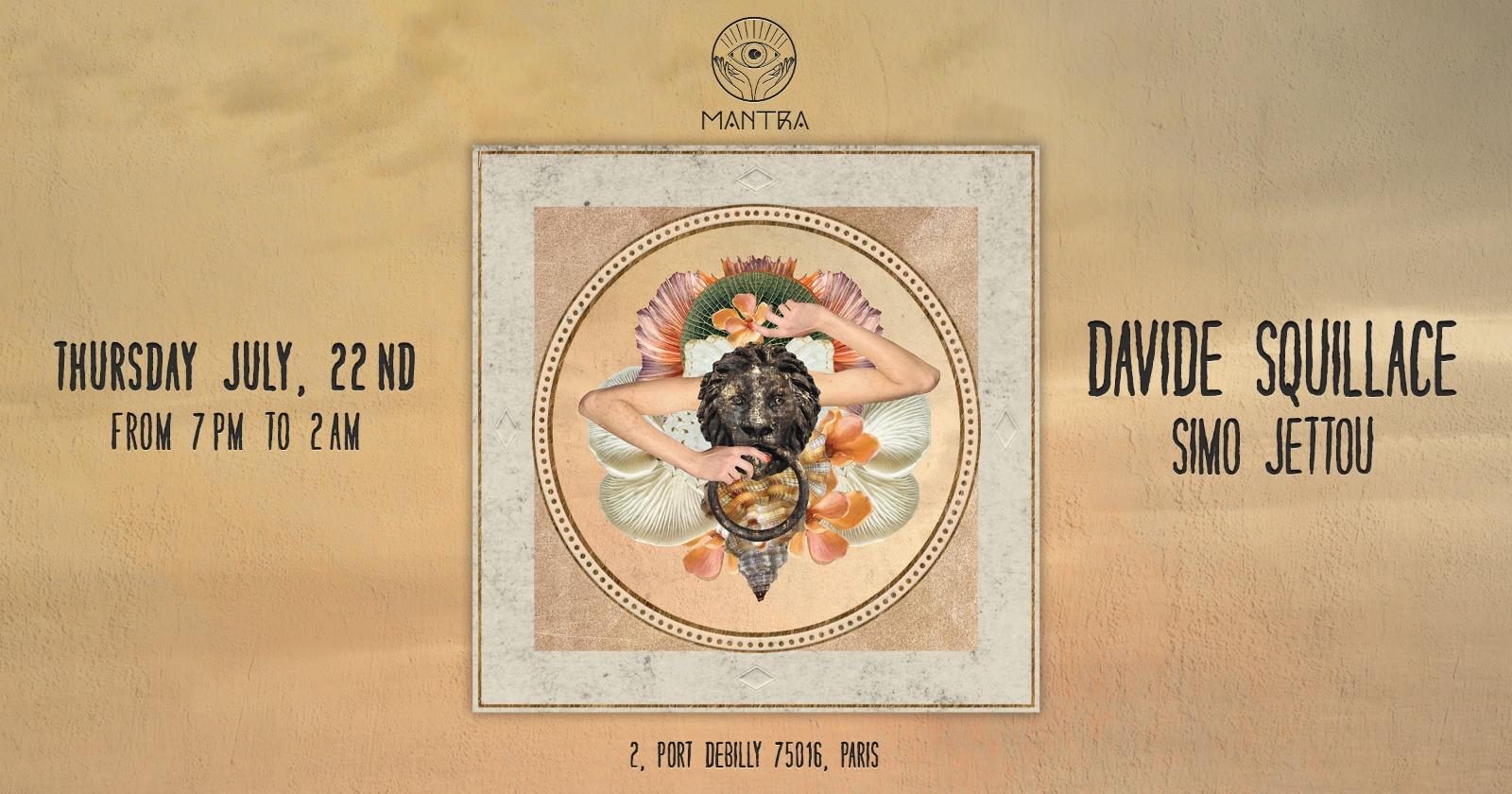 MANTRA PARIS presents DAVIDE SQUILLACE