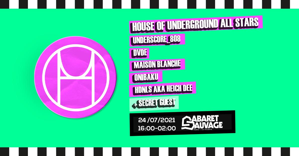 House Of Underground Open Air au Cabaret Sauvage