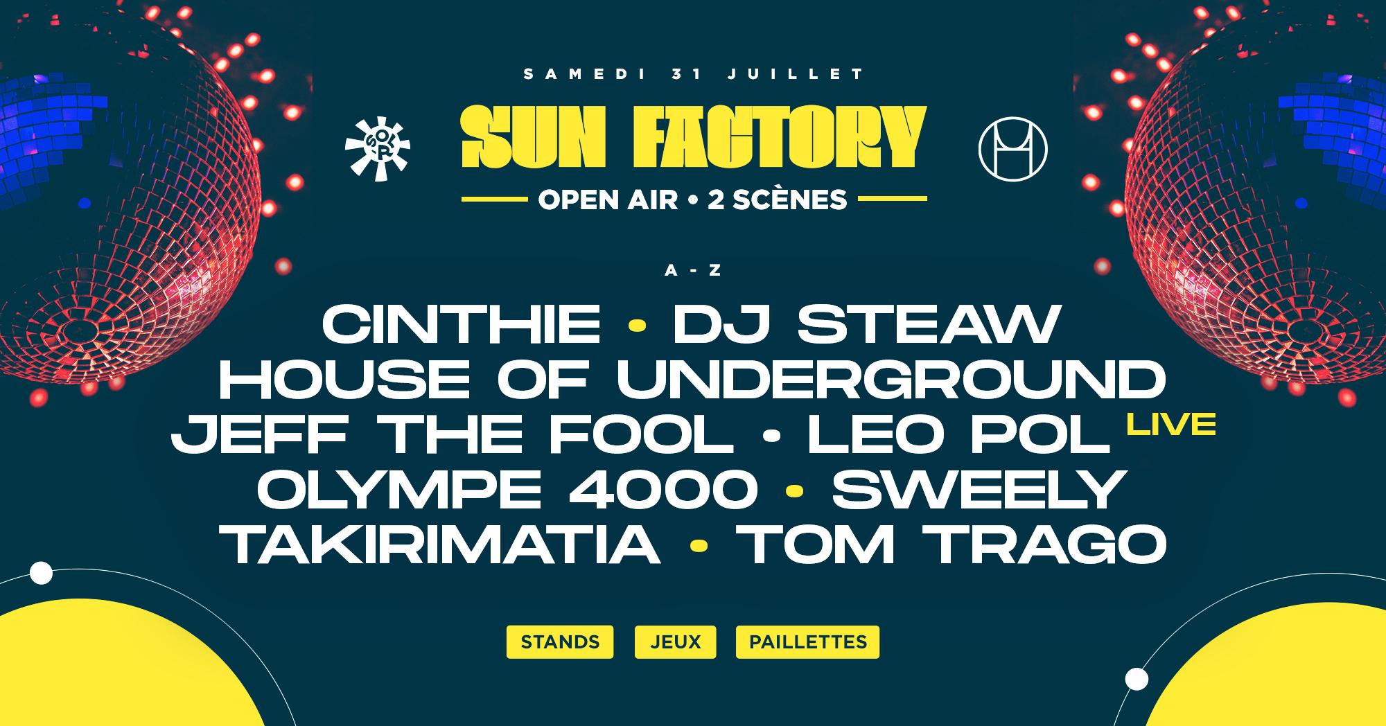 SUN FACTORY : Tom Trago, Cinthie, Sweely, Leo Pol & more..