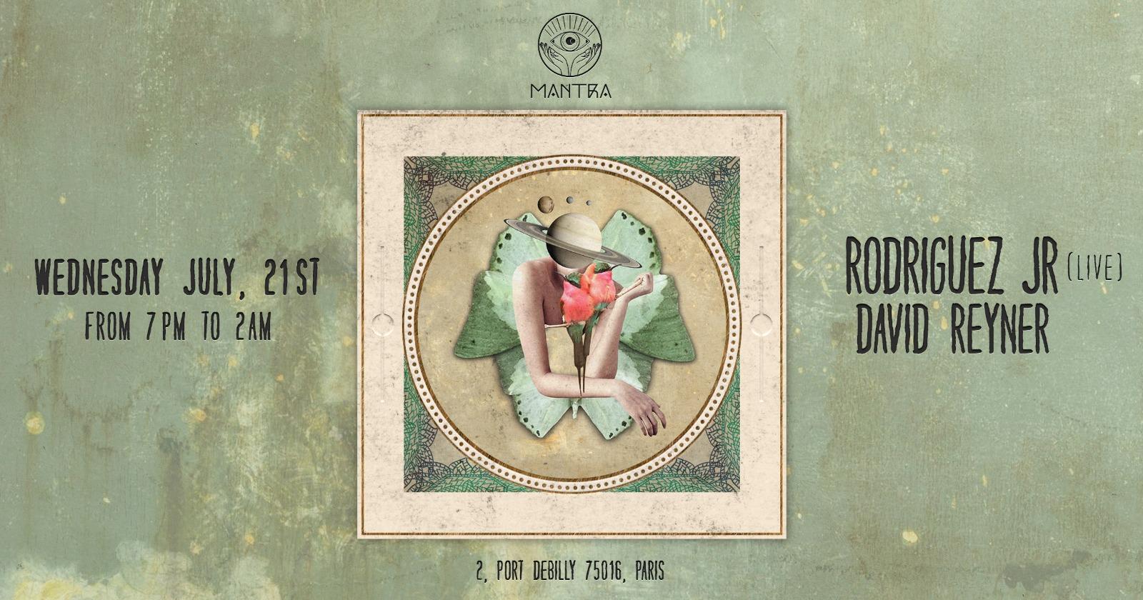 MANTRA PARIS presents RODRIGUEZ JR (LIVE)