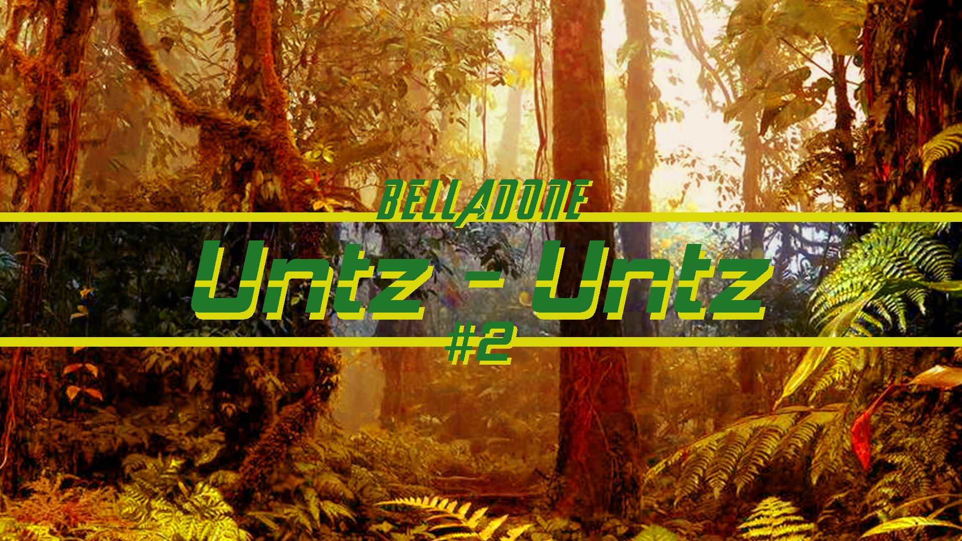 _____ untz untz _____ #2