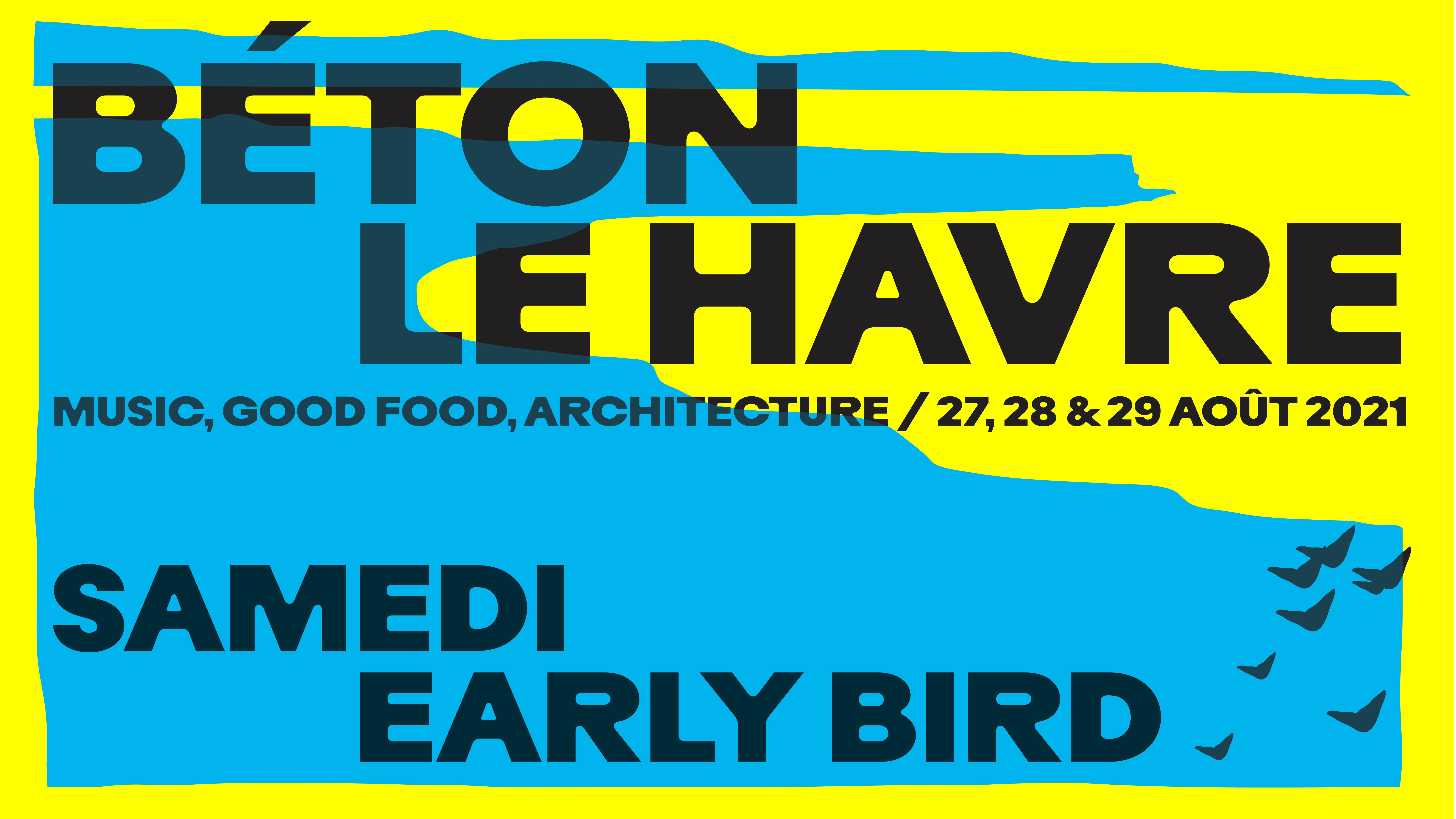 BÉTON FESTIVAL - SAMEDI EARLY BIRD